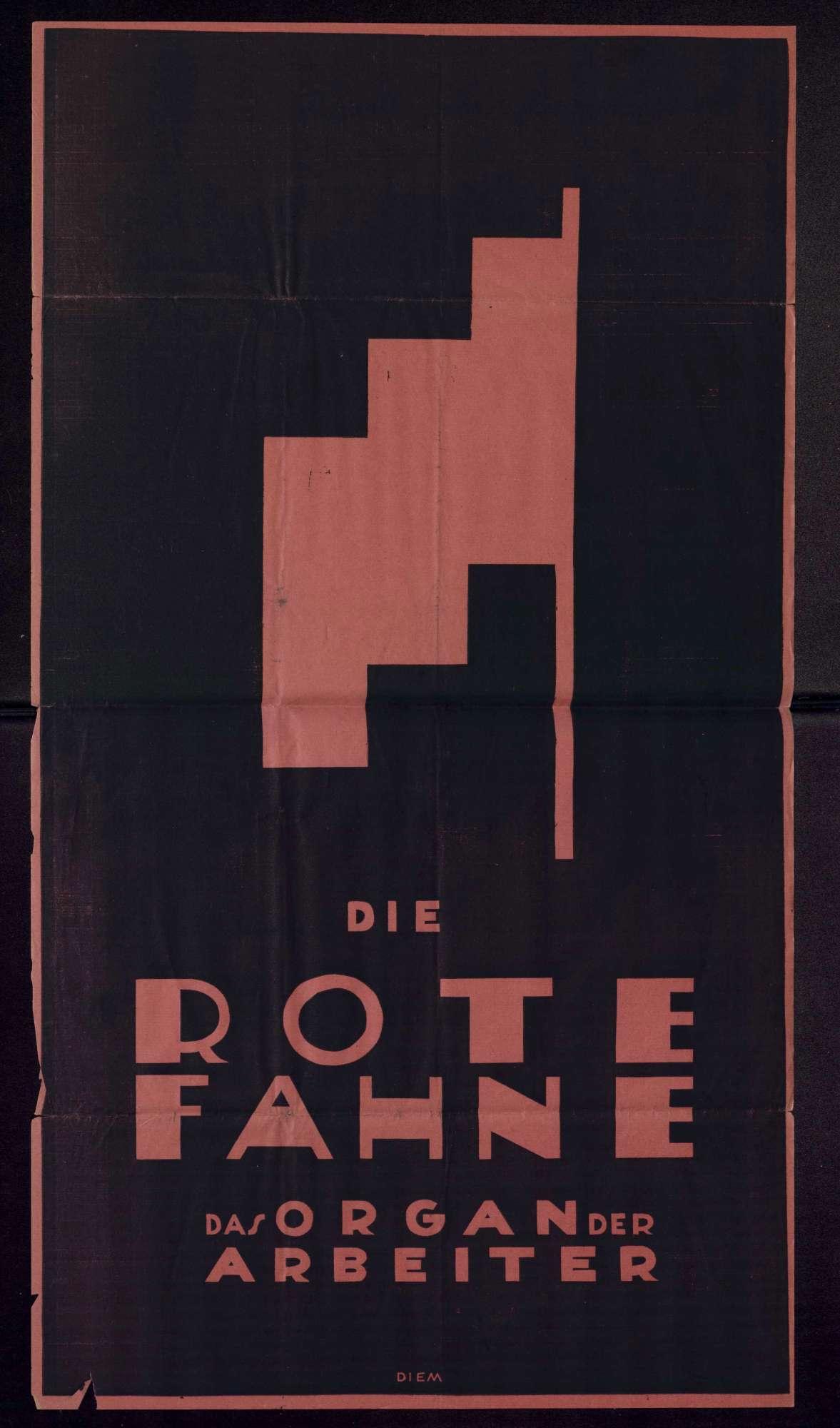"""Werbeplakate für """"Die Rote Fahne"""". Das Organ der Arbeiter"""", Bild 1"""