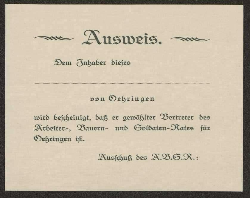 Gedruckte Ausweis für Mitglieder des Arbeiter-, Bauern- und Soldatenrats Öhringen, Bild 1