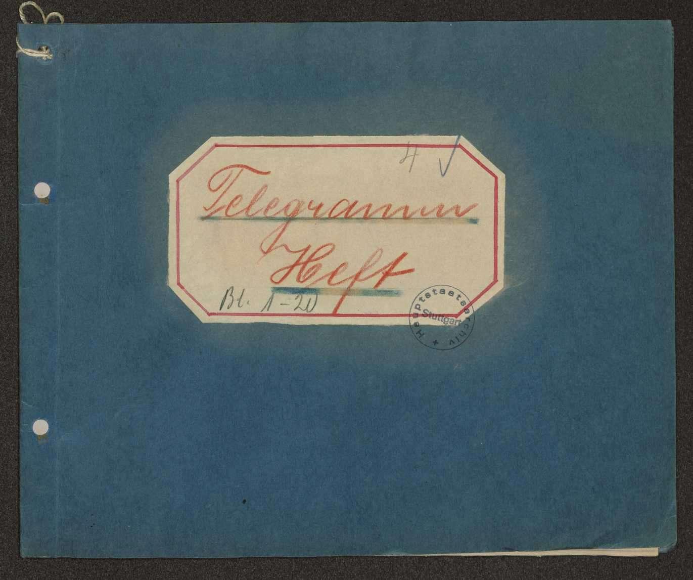 Telegrammheft des Garnisonrats über ein- und auslaufende Telegramme, Bild 1