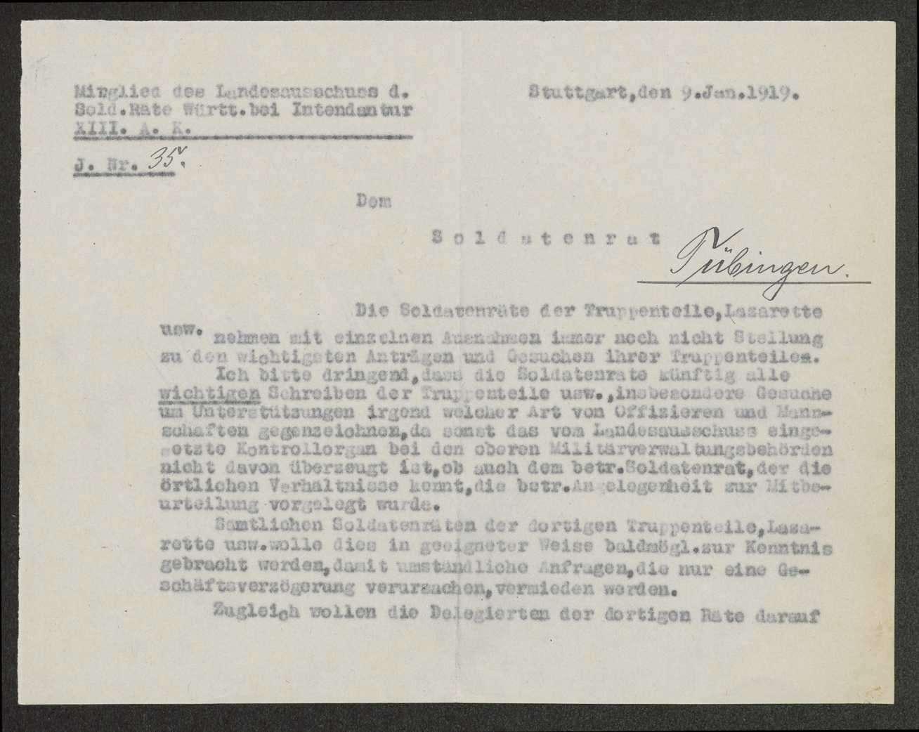 Bitte des Mitglieds des Landesausschusses der Soldatenräte bei der Intendantur des XIII. Armeekorps an die Soldatenräte um Gegenzeichnung aller Schreiben sowie um Meldung von Missständen, Bild 1