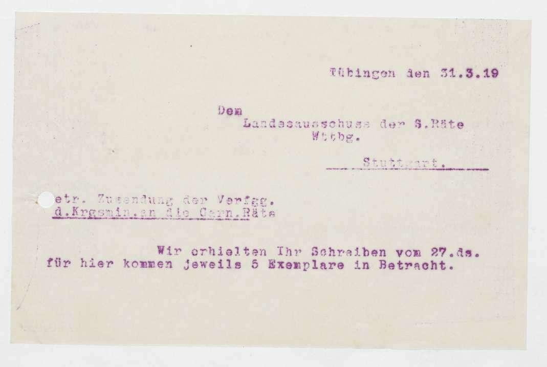 Mitteilung des Landesausschusses der Soldatenräte über die Auswahl der für das Württembergische Militärverordnungsblatt geeigneten preussischen Verordnungen, Anforderung von Verfügungen für die den Soldatenräten unterstellten Garnisonen, Bild 3