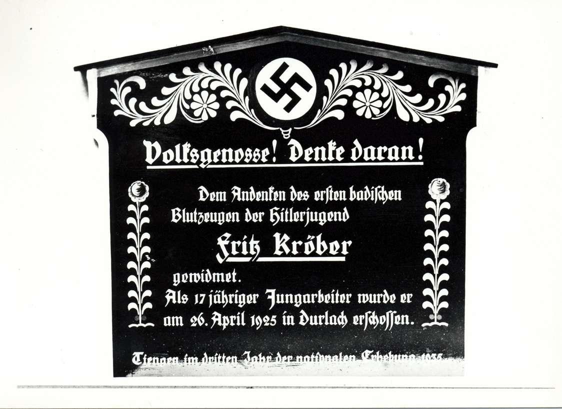 Tiengen/Hochrhein, Waldshut-Tiengen, WT; Propagandatafel zum Andenken an Fritz Kröber, Bild 1