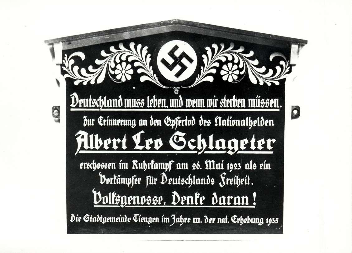 Tiengen/Hochrhein, Waldshut-Tiengen, WT; Propagandatafel zum Andenken an Albert Leo Schlageter, Bild 1