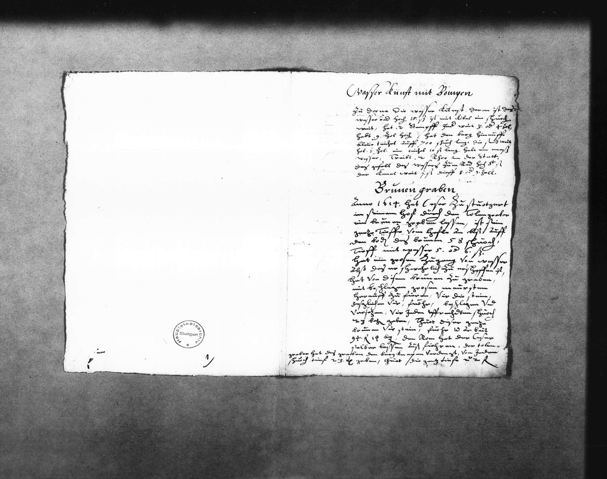 """Planungen mit Maßangaben und Lohnkosten für Arbeiten an einer Pumpanlage (""""Wasserkunst"""") in Dorna (?) (Dornach?), für das Graben von Brunnen in Stuttgart, Gaisburg und Degerloch u. a. durch den Dolengräber Caspar Rauch, welcher dafür Bergknappen anstellte, Angaben über deren Löhne, auch für den 1614 im Hof von Zaiser (""""Ceser"""") in Stuttgart gegrabenen Brunnen und den für Bürgermeister Finck (Folio Doppelblatt), Bild 1"""