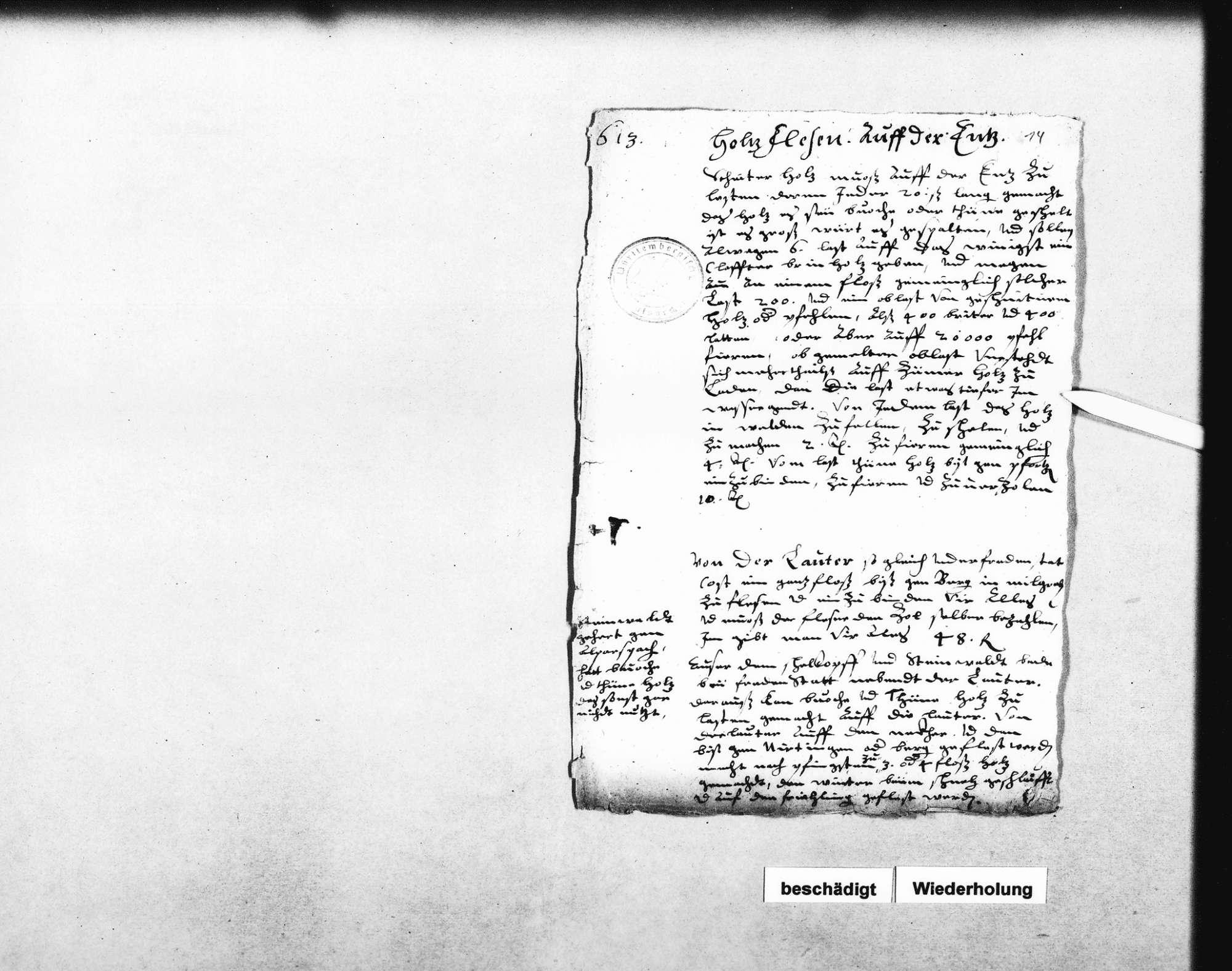 Notizen Schickhardts über das Flößen von Holz auf der Enz, Holz aus Schöllkopf und dem Steinwald zu flößen auf der Lauter unter Freudenstadt bis zum Neckar bei Nürtingen; Flößen auf der kleinen Enz, bei Enzklösterle und bei Enzweihingen; mit Bemerkungen über die Vorteile des Flößens gegenüber den Fuhren (2 Folio, 3 Quart, 2 Oktav, teilweise zusammengeklebt), Bild 1