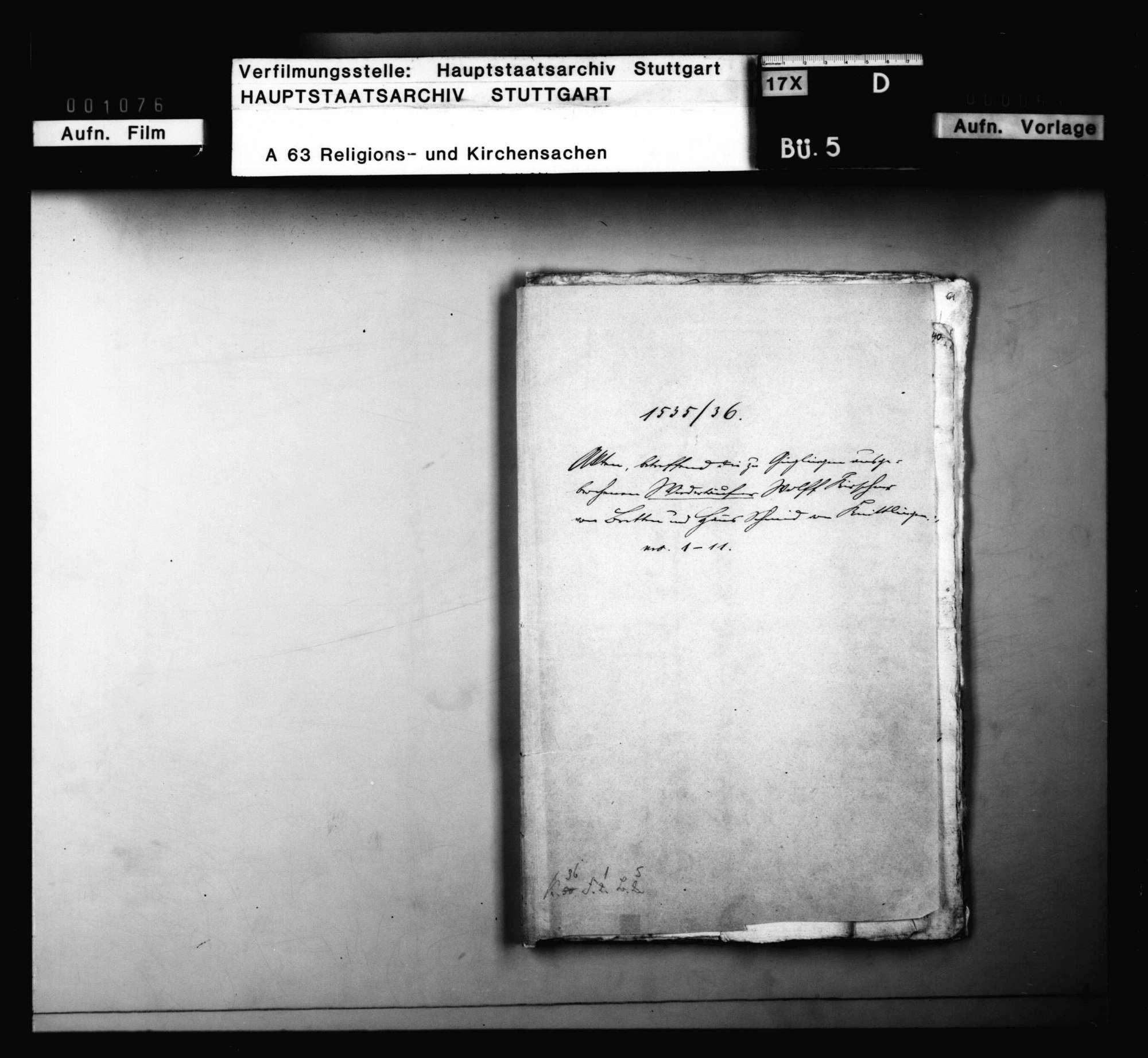 Akten betreffend die zu Güglingen ausgebrochenen Wiedertäufer Wolff Kirchner von Bretten und Hans Schmid von Knittlingen., Bild 1