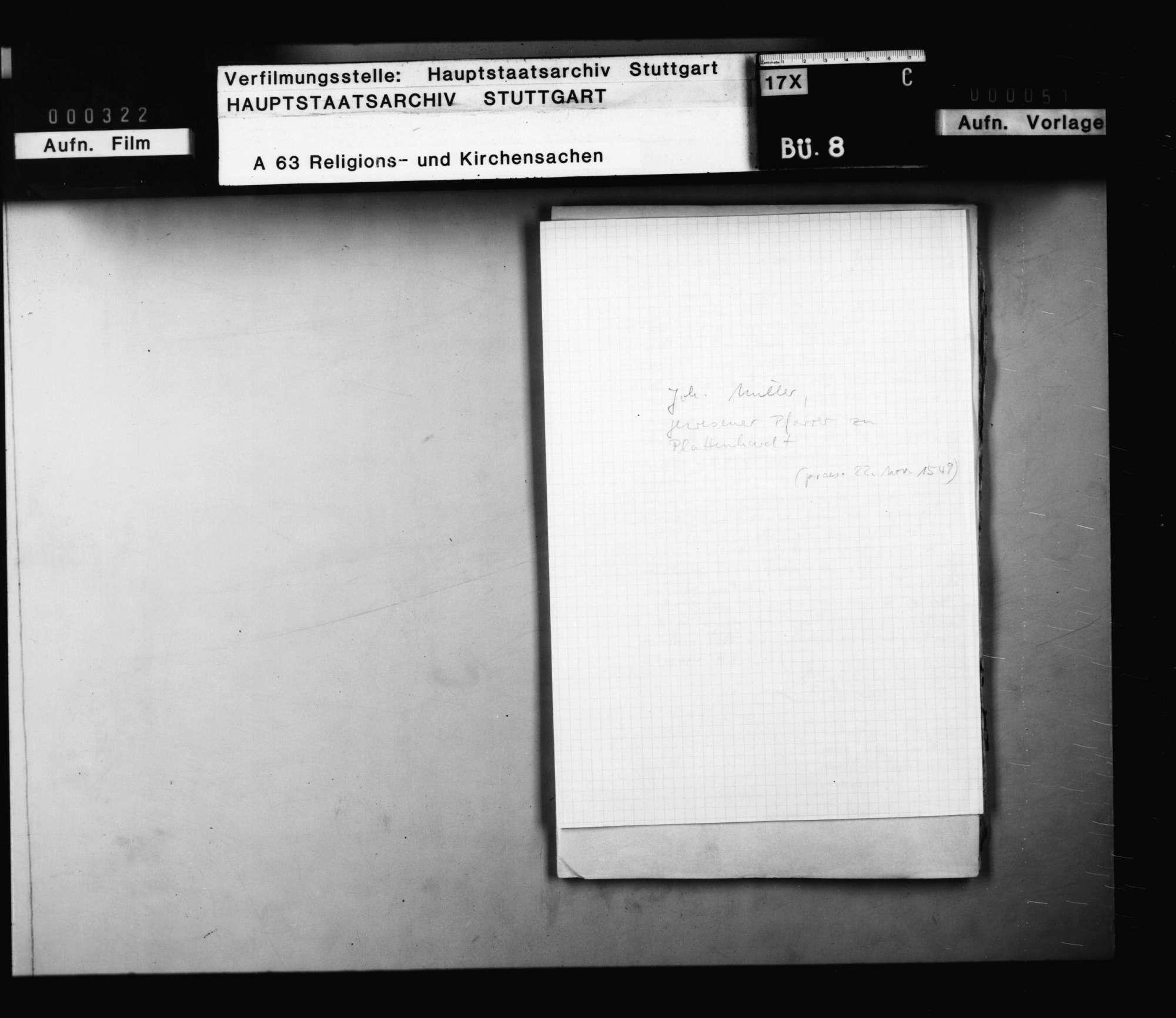 Johann Miller, gewesener Pfarrer in Plattenhardt, der zur Zeit der spanischen Verfolgung allein auch Echterdingen und Bernhausen versehen hat für 16 Wochen und der einzige Prädikant auf den Fildern gewesen ist, bittet um eine Verwendung., Bild 1
