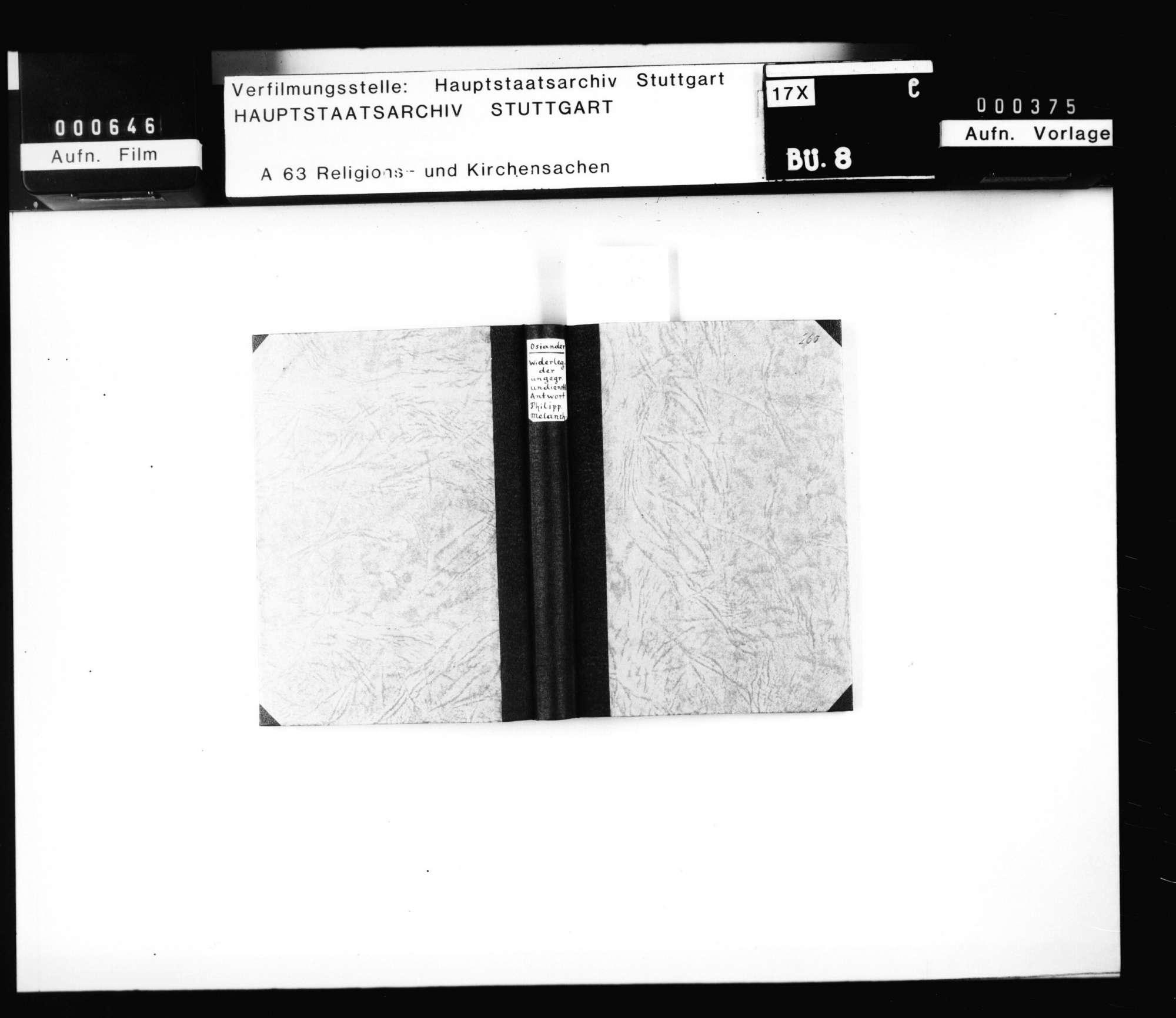 """Andreas Osiander: """"Widerlegung der ungegrundten undienlichen Antwort Philippi Melanchthons samt Doctor Johannis Pomerani unbedachten und Doctor Johannis Försters falschem Lesterzeugnis Wider mein Bekantnus zu Wittenberg aufgangen. Und ist Philippis Antwort sambt der Andern Zeugnissen hierein von Wort zu Wort einverleibt"""" Königsberg in Preussen 1552., Bild 1"""