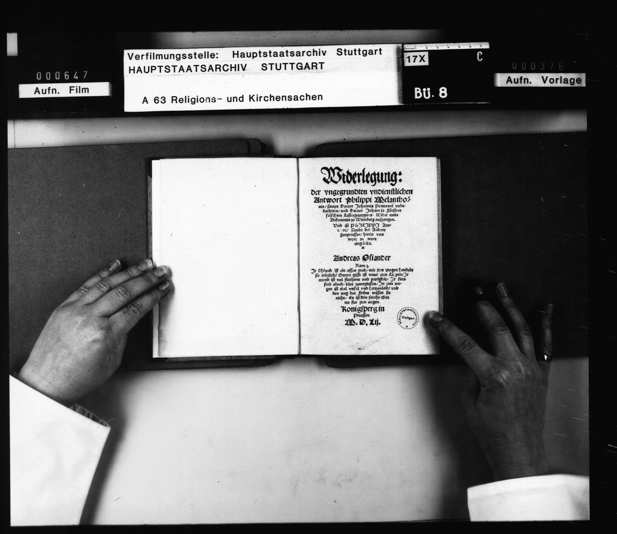 """Andreas Osiander: """"Widerlegung der ungegrundten undienlichen Antwort Philippi Melanchthons samt Doctor Johannis Pomerani unbedachten und Doctor Johannis Försters falschem Lesterzeugnis Wider mein Bekantnus zu Wittenberg aufgangen. Und ist Philippis Antwort sambt der Andern Zeugnissen hierein von Wort zu Wort einverleibt"""" Königsberg in Preussen 1552., Bild 2"""