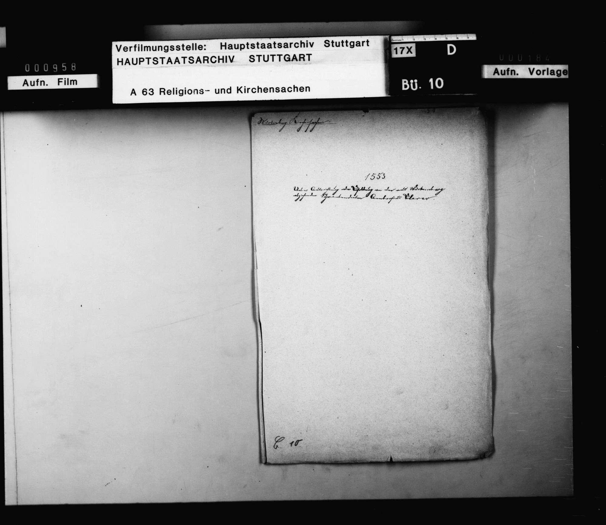 Eingabe Ambrosius Blarers an Herzog Christoph wegen endlicher Entschädigung für die unter Herzog Ulrich geleisteten Dienste., Bild 1