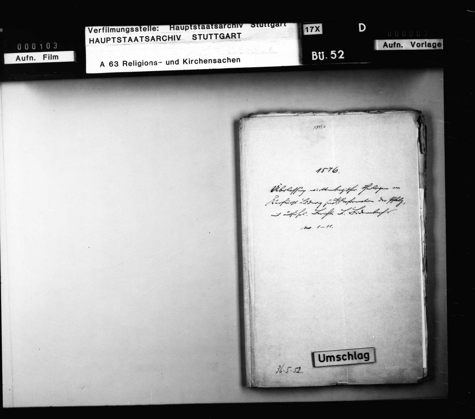 Schriften, betreffend die Überlassung württembergischer Theologen an Kurfürst Ludwig zur Beseitigung des Calvanismus in der Pfalz mit ausführlichem Bericht B. Bidembachs., Bild 1