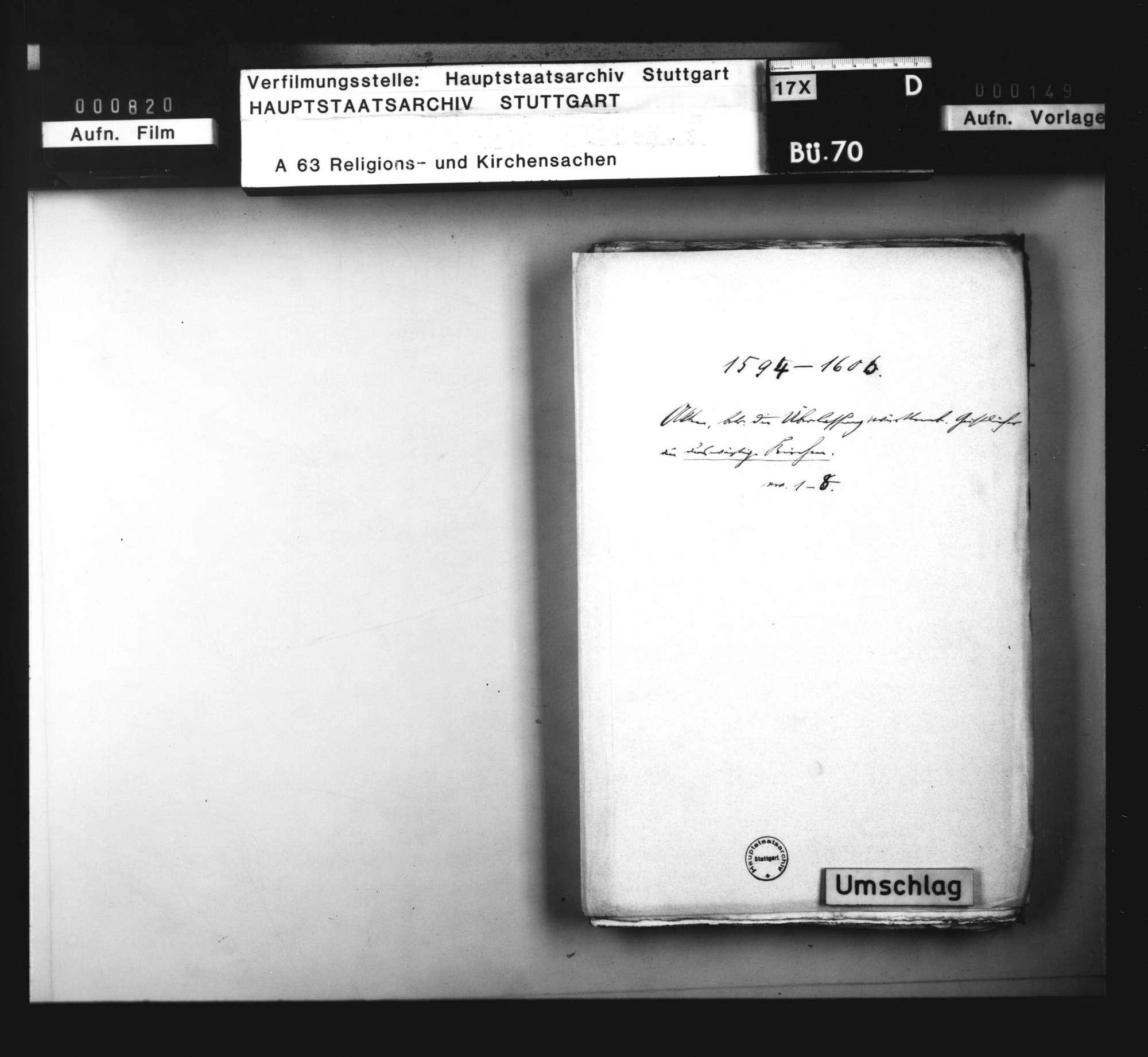 Akten, betreffend die Überlassung württembergischer Geistlicher an auswärtige Kirchen: 1. des J. Bogenritter nach Hagenau, 1594. 2. des Marcus Löffler nach Böhmen, 1595/97. 3. des G. Keppelmann an G. von Wald ins Thurgau, 1597. 4. des G. Speyser an den Grafen von Erbach, 1599. 5. des Leonhard Seiz an denselben, 1602. 6. des C. Wagner an den Freiherrn zu Gundersdorf, 1602. 7. des U. Viktor nach Landau, 1604. 8. des Erhard Cellius an die Stadt Wimpfen, 1606., Bild 1