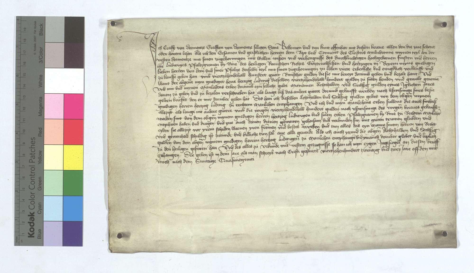 Craft von Dürrmenz, Craft von Dürrmenz sel. Sohn, stellt dem Pfalzgrafen Ludwig bei Rhein, Herzog in Bayern, einen Lehensrevers aus über 67 1/2 Gulden jährlichen Zins aus 1.350 Gulden, der Kaufsumme für Crafts Anteil an der Feste Dürrmenz, welches pfälzische Lehen er an das Kloster Maulbronn verkauft hat., Text