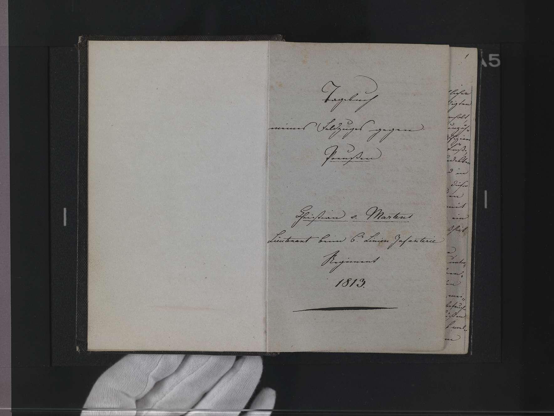 """Band 3: """"Christian v(on) Martens. Lieutenant beim 6. Linien-Infanterie-Regiment, Tagebuch meines Fedlzuges gegen Preußen 1813"""", Bild 1"""