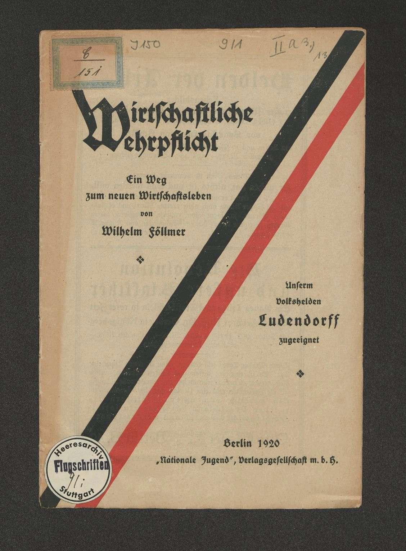 """Wirtschaftliche Wehrpflicht, ein Weg zum neuen Wirtschaftsleben, Föllmer, Wilhelm, Berlin, """"Nationale Jugend"""", Verl.-Ges., 1920, 16 S., Bild 1"""