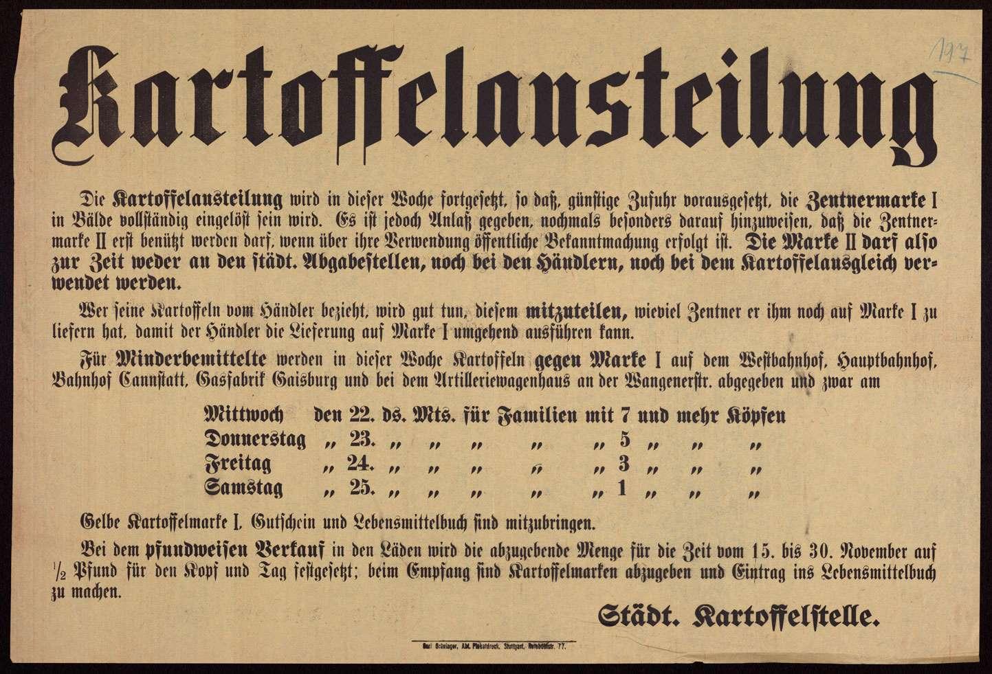 """""""Kartoffelausteilung"""" [in Stuttgart]. Hinweis über die Verwendung der Kartoffelmarken I und II, folgt: Ausgabestellen und -termine von Kartoffeln für Minderbemittelte, Bild 1"""