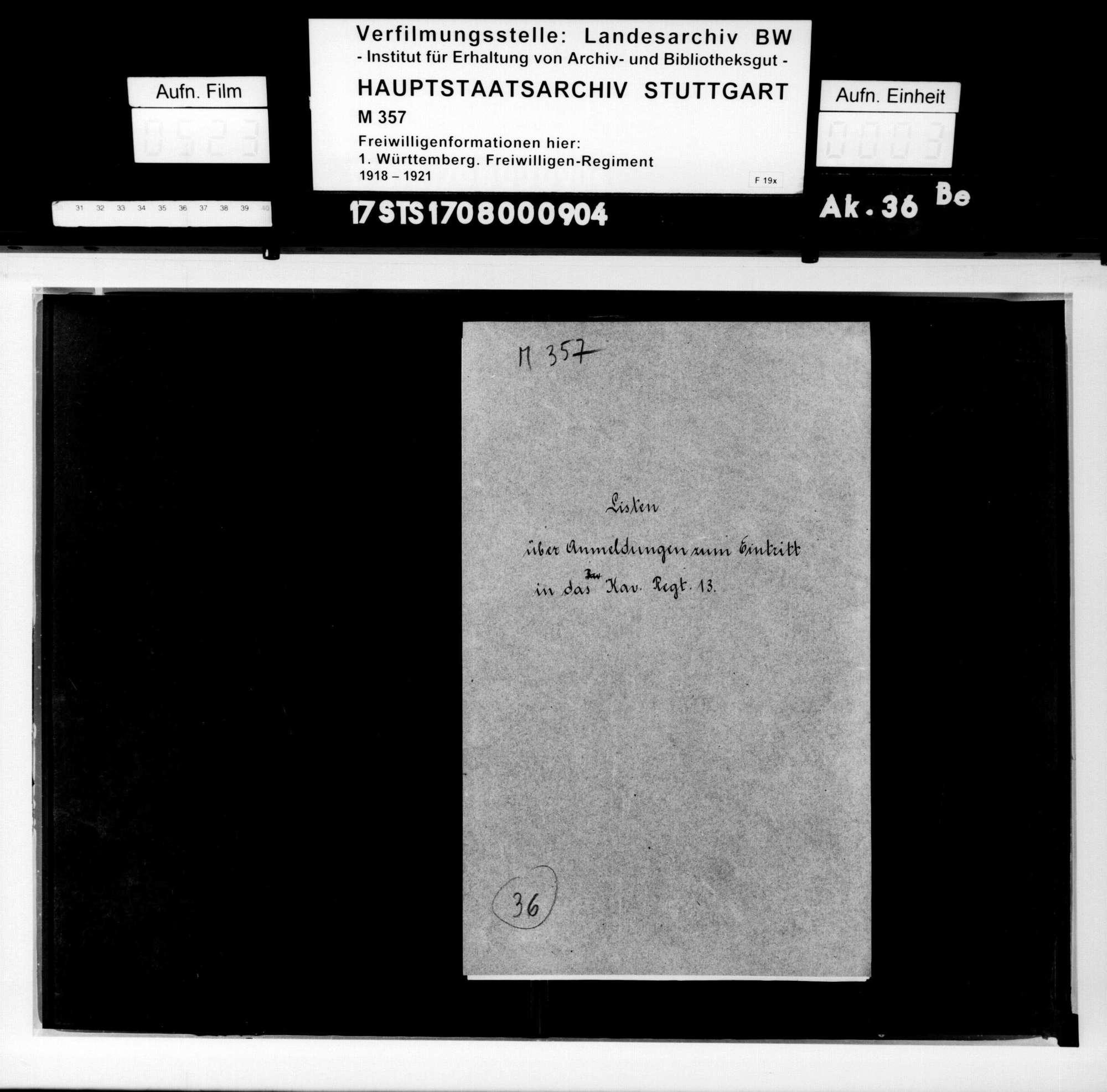 Listen über Anmeldungen zur Reichswehr zum Eintritt in Württ. Kavallerie-Regiment 13 (Maschinengewehr-Abteilung 13/Ludwigsburg, 1. Eskadron/Ludwigsburg, 1. Eskadron/Ulm), Bild 1