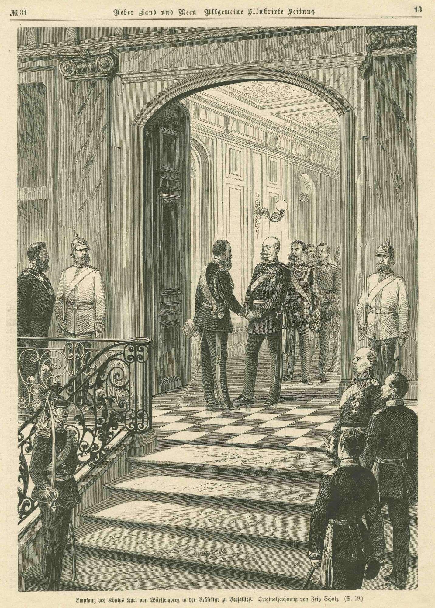 Reichskanzler Otto von Bismarck grüsst König Karl von Württemberg in den Innenräumen der Präfektur von Versailles, hinter Bismarck Generale in Reihe, Bild 1