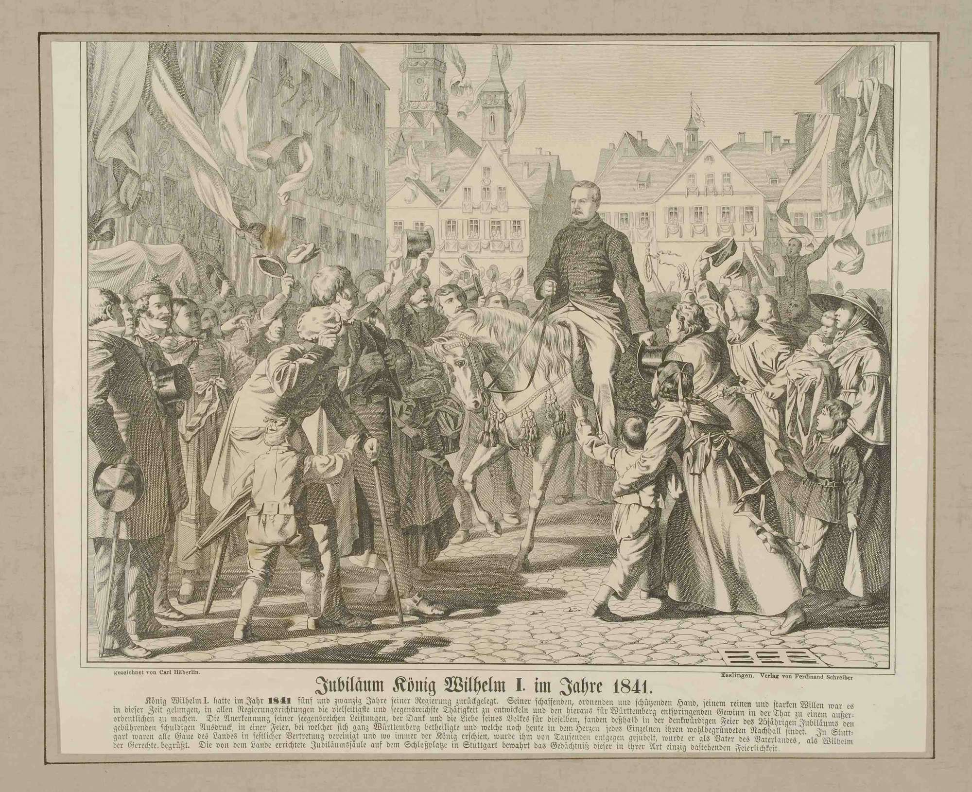 König Wilhelm I. von Württemberg in den Straßen Stuttgarts, anlässlich seines Thronjubiläumsjubiläums 1841, durch eine jubelnde Volksmenge reitend, die Jubiläumssäule auf dem Schlossplatz wurde hiernach errichtet, Bild 1