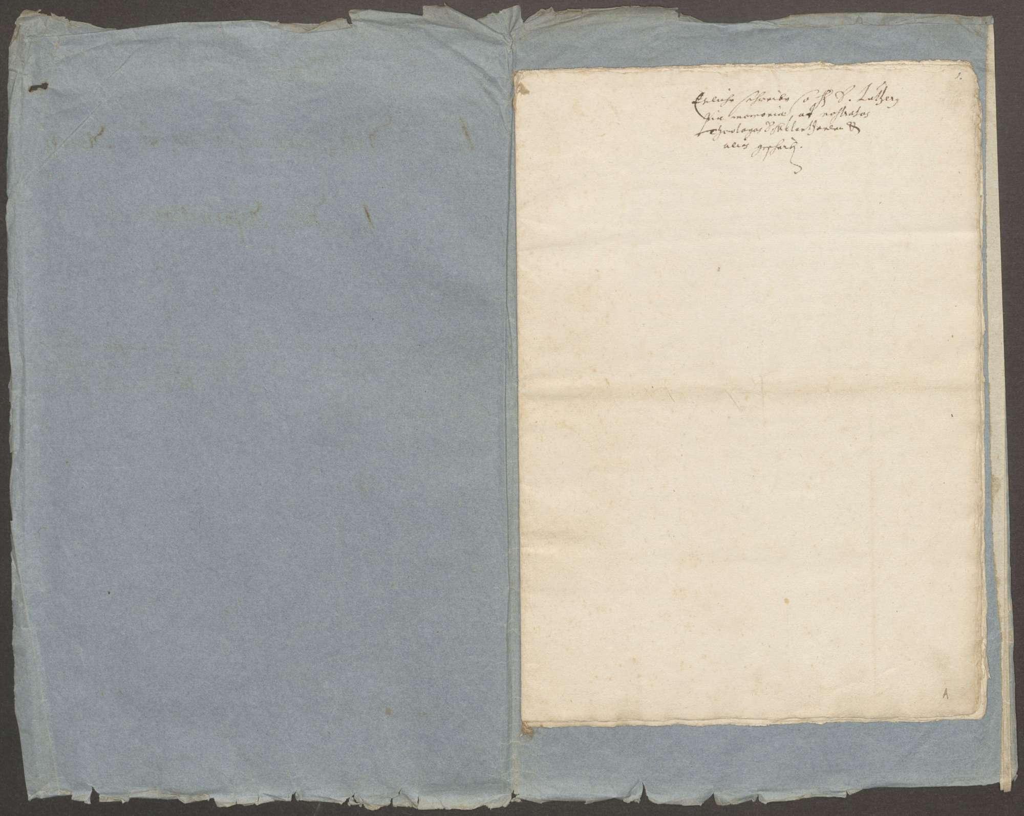 Schreiben von Luther an Melanchthon und Kaspar Kreuzinger, vermutlich zur Zeit des Wormser Gesprächs geschrieben, nebst den zu Worms übergebenen Religionsartikeln der Protestanten (Abschriften), Bild 2
