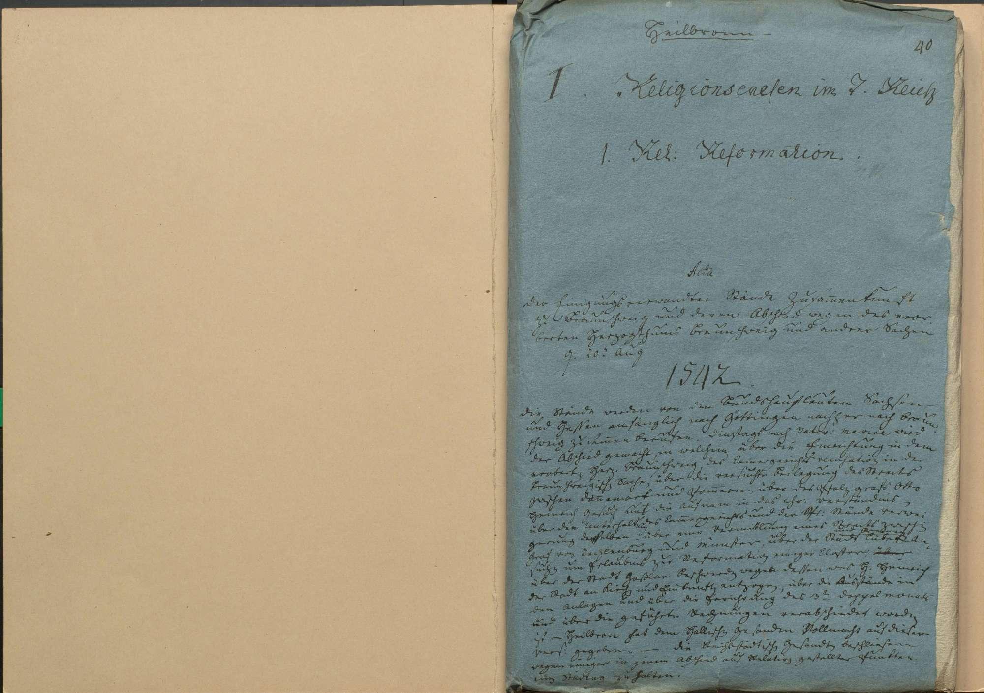 Zusammenkunft der einigungsverwandten Stände zu Braunschweig am 20. August 1542 und deren Abschied wegen des eroberten Herzogtums Braunschweig und anderer Angelegenheiten, Bild 1