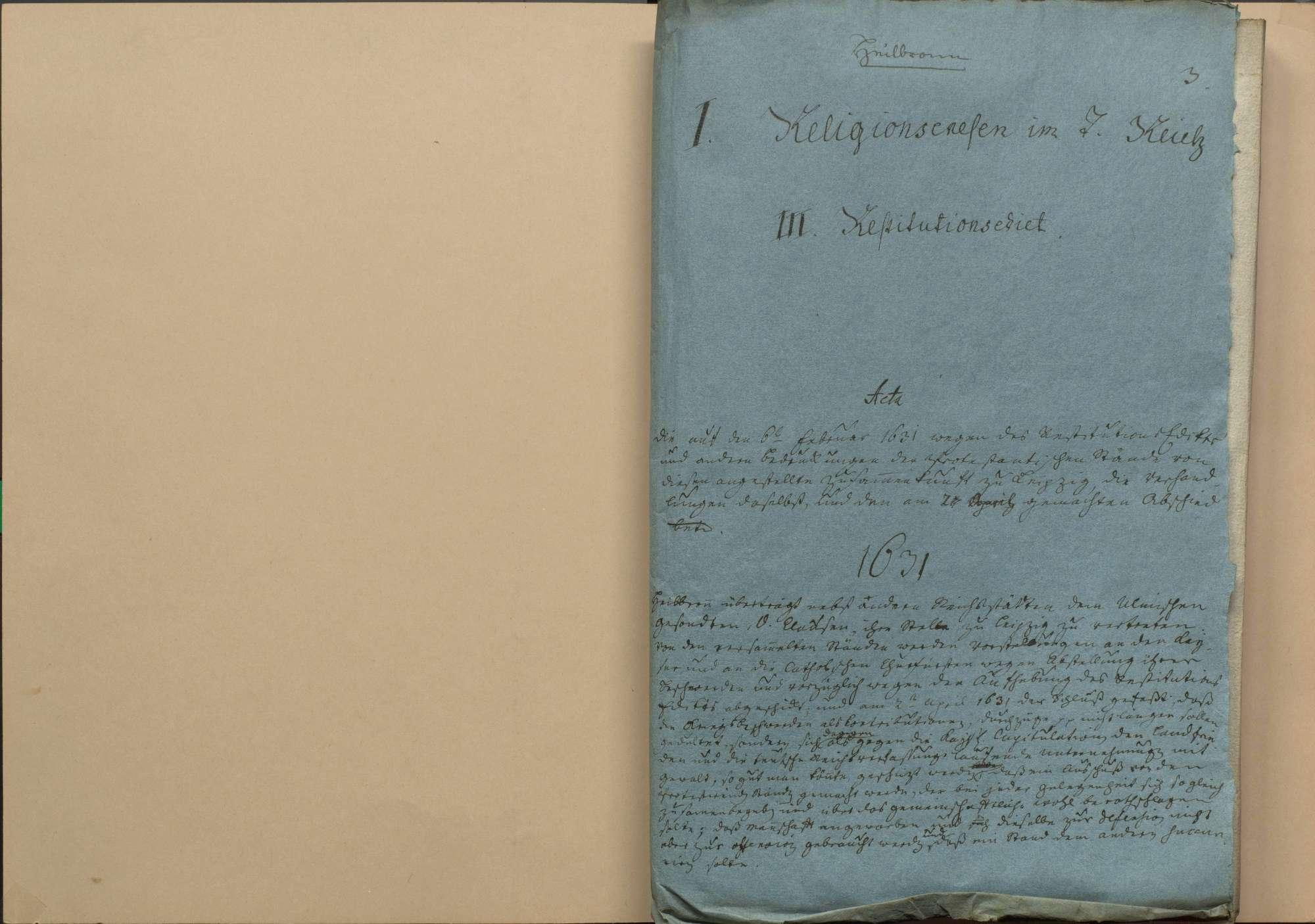 Zusammenkunft der protestantischen Stände vom 6. Februar 1631 zu Leipzig wegen des Restitutionsedikts und anderer Bedrückungen der protestantischen Stände, Verhandlungen daselbst und Abschied vom 2. April 1631, Bild 1