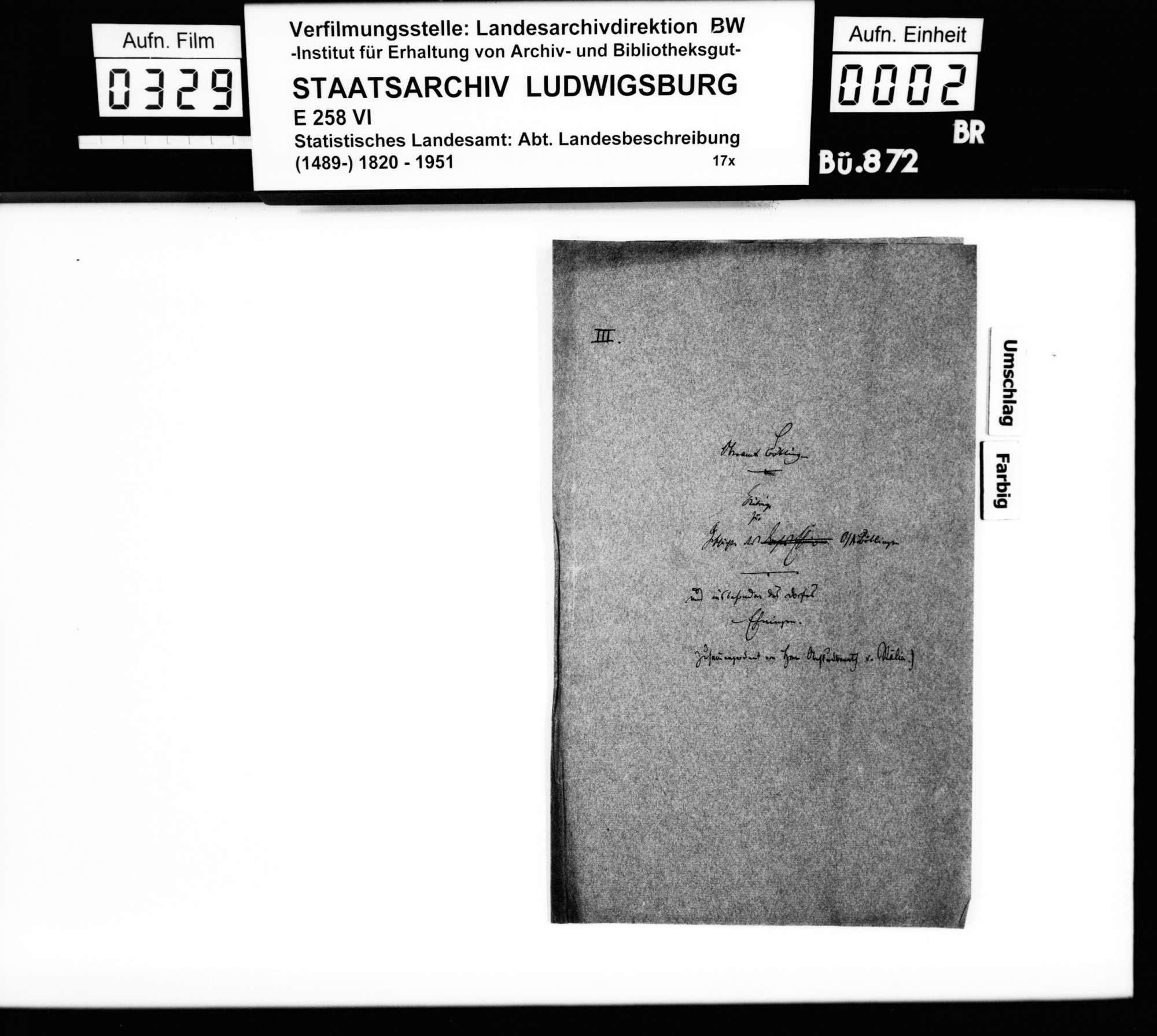 Von [Christoph Friedrich] Stälin zusammengetragene Notizen und Darstellung zur Geschichte des Oberamts und besonders des Dorfes Ehningen mit den beiden Schlössern, Bild 1