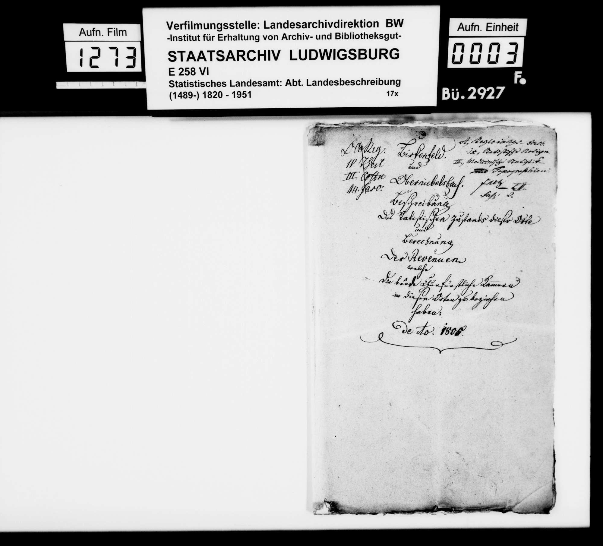 Amtliche Erhebung zu den Orten Birkenfeld und Oberniebelsbach in staatswirtschaftlicher, ökonomischer und statistischer Hinsicht, zur Prüfung eines Gebietsabgleichs mit Baden, 1805/06, Bild 2