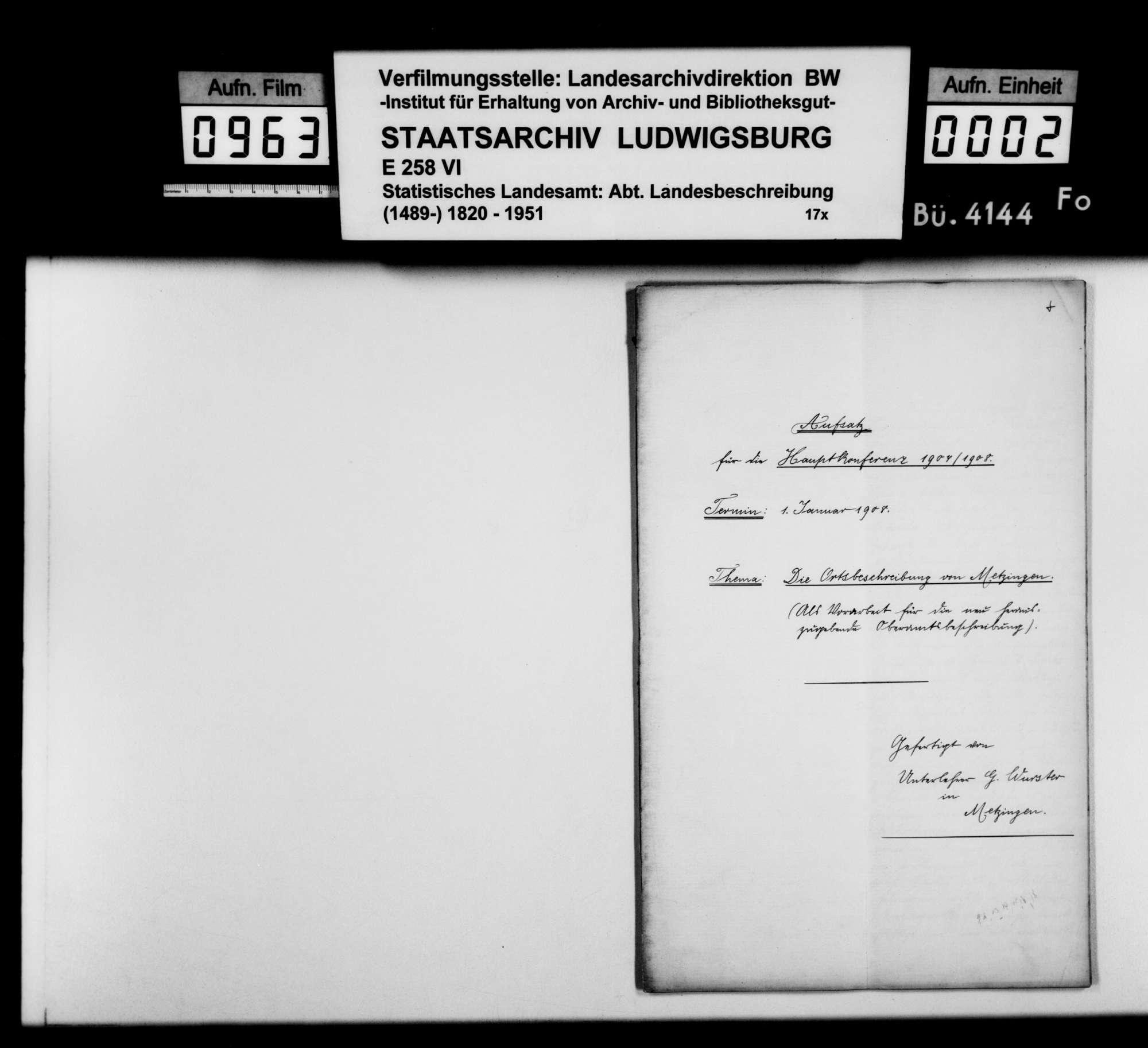 Konferenzaufsätze des Unterlehrers G. Wurster und des Hilfslehrers Gustav Strohmaier zur Ortsbeschreibung von Metzingen, Bild 1