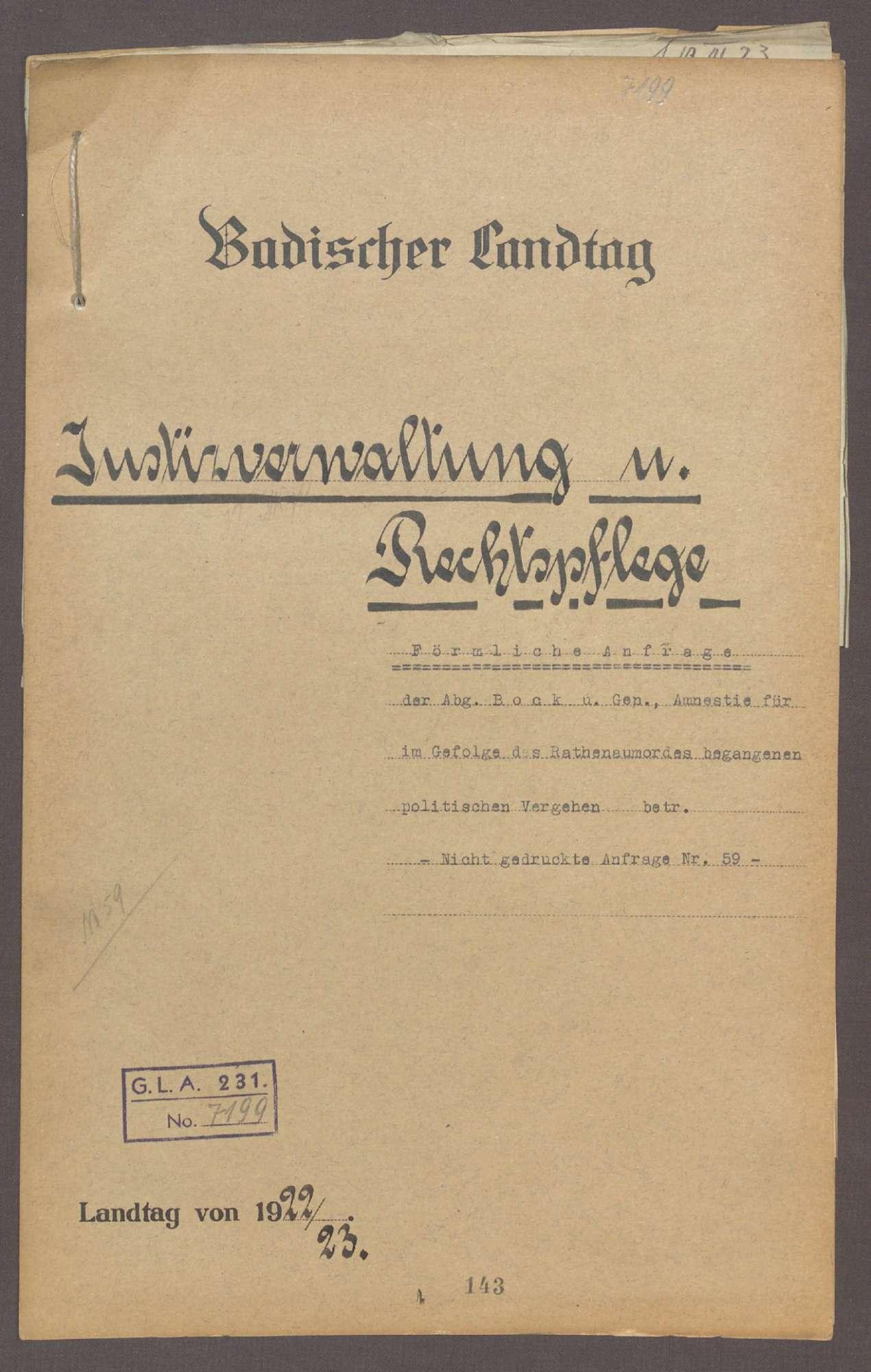 Förmliche Anfrage der Abg. Bock u. Gen., Amnestie für im Gefolge des Rathenaumordes begangenen politischen Vergehen betr., Bild 1