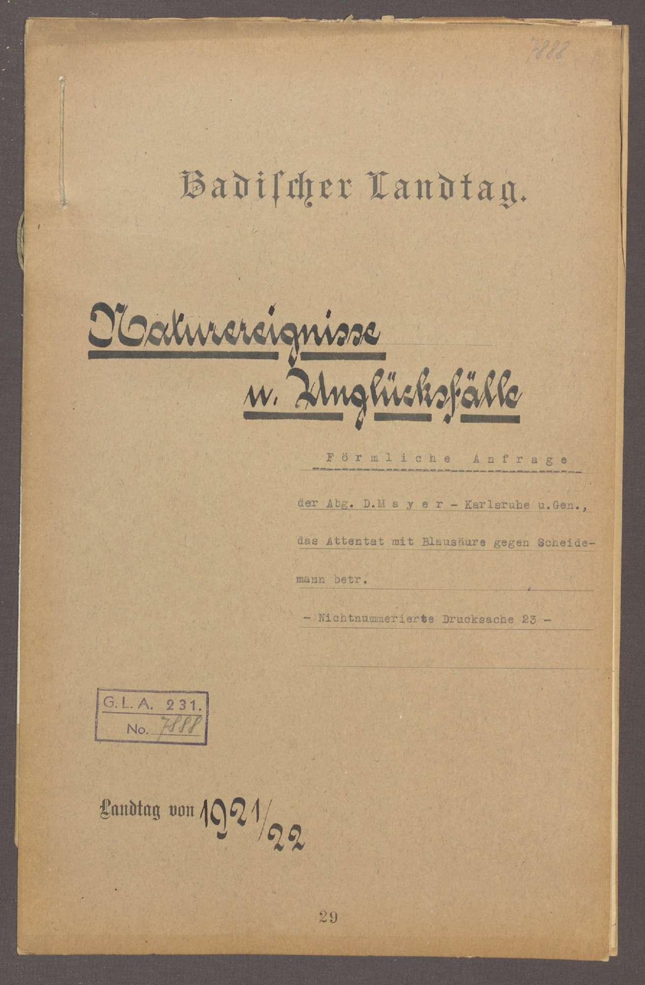Förmliche Anfrage der Abg. D. Mayer (Karlsruhe) und Gen., das Attentat mit Blausäure gegen Scheidemann betr. -Nichtnumm. Drucks. 23-, Bild 1