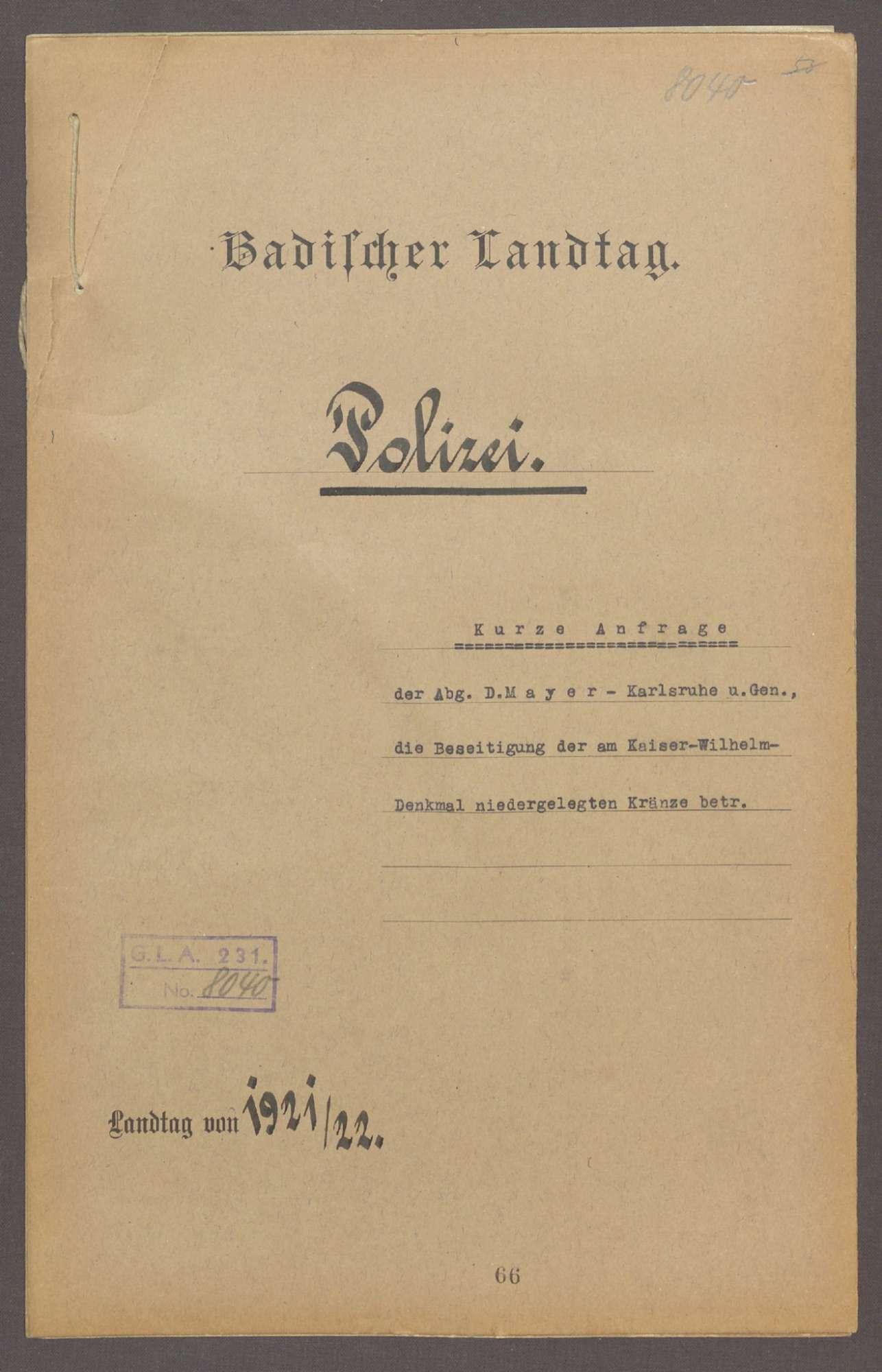 Kurze Anfrage der Abg. D. Mayer (Karlsruhe) u. Gen., die Beseitigung der am Kaiser-Wilhelm-Denkmal niedergelegten Kränze betr., Bild 1