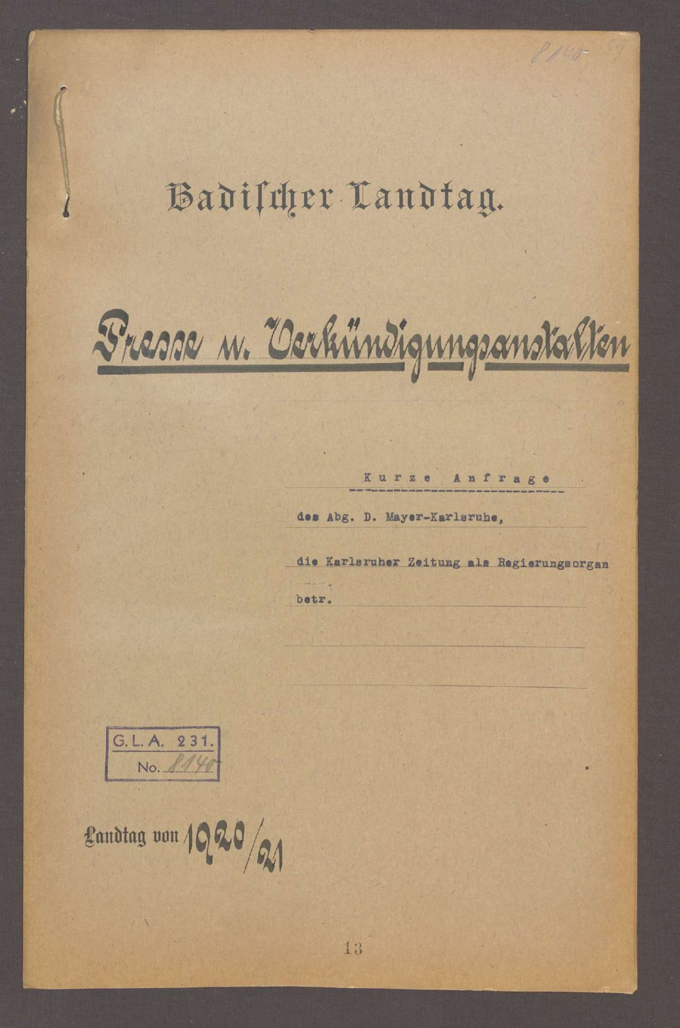 Kurze Anfrage des Abg. D. Mayer (Karlsruhe), die Karlsruher Zeitung als Regierungsorgan betr., Bild 1