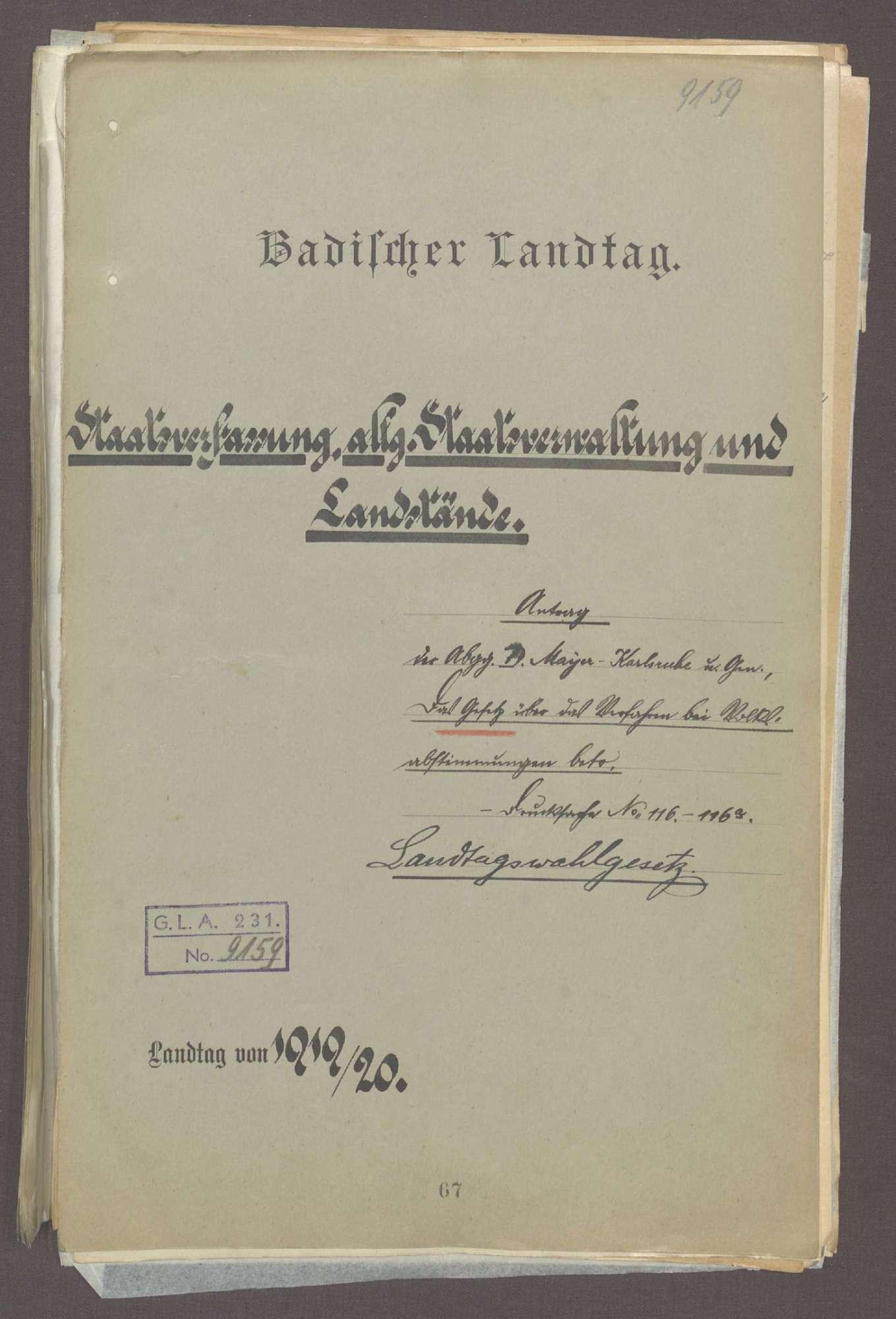 Antrag der Abg. D. Mayer (Karlsruhe) u. Gen., das Gesetz über das Verfahren bei Volksabstimmungen betr. (Landtagswahlgesetz) -Drucks. Nr. 116-116a-, Bild 1
