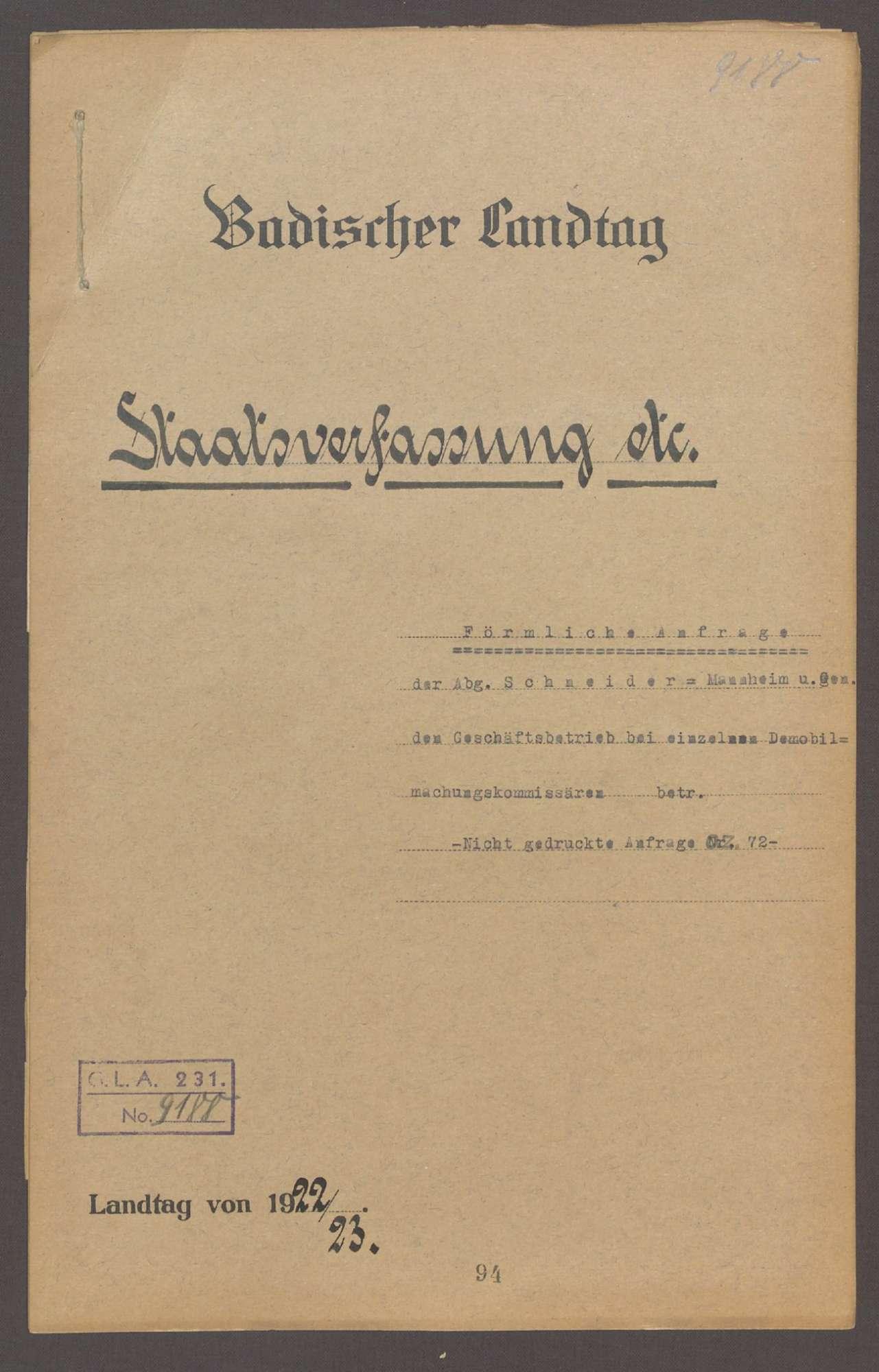 Förmliche Anfrage der Abg. Schneider-Mannheim und Gen., den Geschäftsbetrieb bei einzelnen Demobilmachungskommisären betr., Bild 1