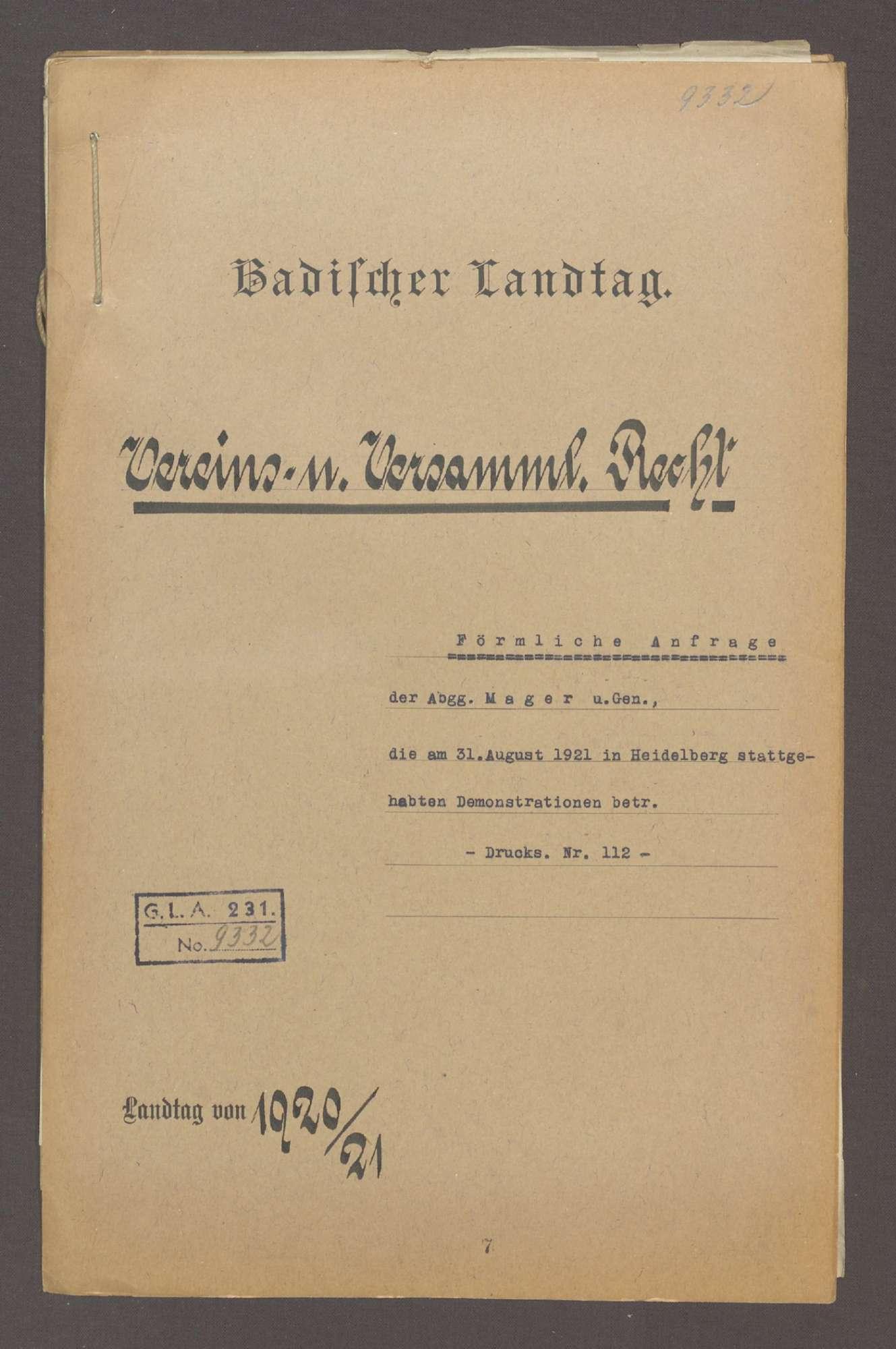 Förmliche Anfrage der Abg. Mager u. Gen., die am 31. August 1921 in Heidelberg stattgehabten Demonstrationen betr., über das Verbot der Süddeutschen Zeitung und das Verbot von Regimentsfeiern, Bild 1