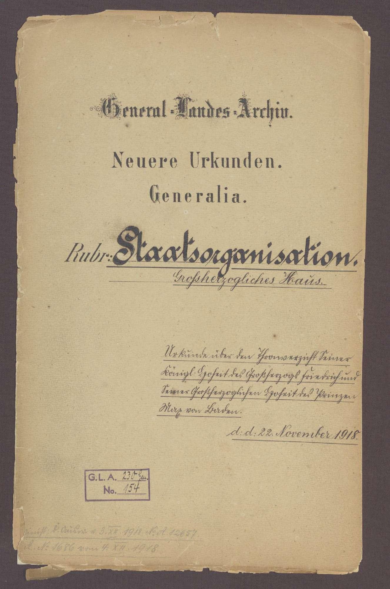 Urkunde über den Thronverzicht Seiner Königlichen Hoheit des Großherzogs Friedrich und Seiner Großherzoglichen Hoheit des Prinzen Max von Baden (22. November 1918), Bild 1