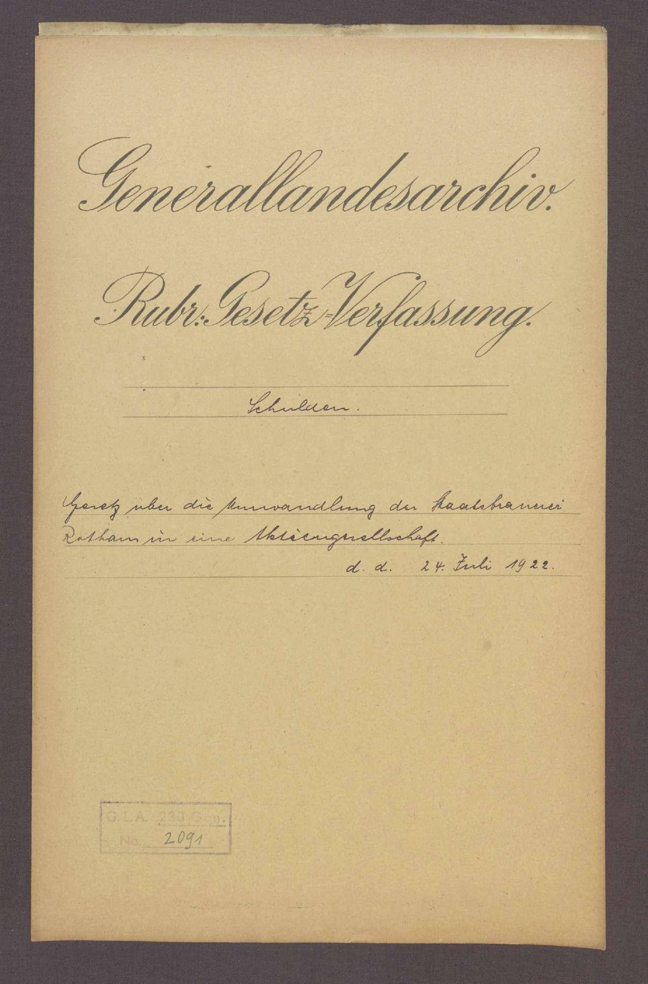 Gesetz über die Umwandlung der Staatsbrauerei Rothaus in eine Aktiengesellschaft (24. Juli 1922), Bild 1