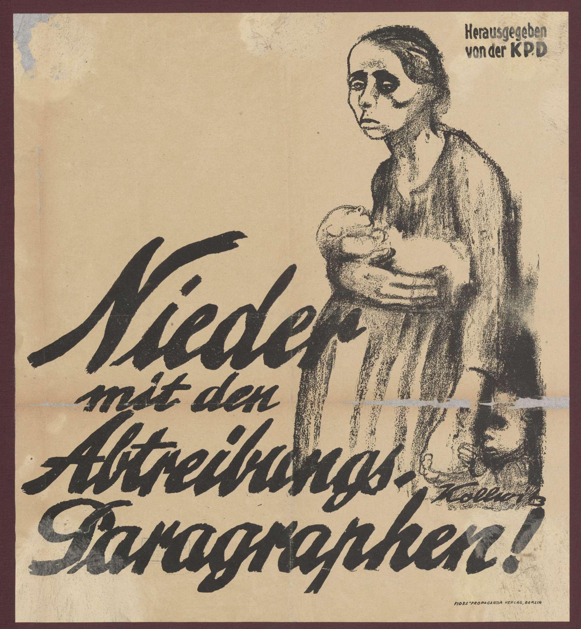 """""""Nieder mit dem Abtreibungs-Paragraphen"""": Plakat der Kommunistischen Partei Deutschlands, Bild 1"""