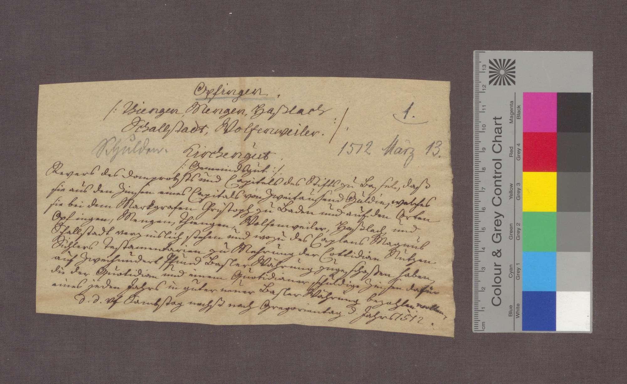 Abschrift der drei Urkunden von 1512 März 13, über die Verzinsung eines Darlehens an Markgraf Christoph von Baden beziehungsweise an die 6 Gemeinden Opfingen, Tiengen, Mengen, Wolfenweiler, Haslach und Schallstadt., Bild 3