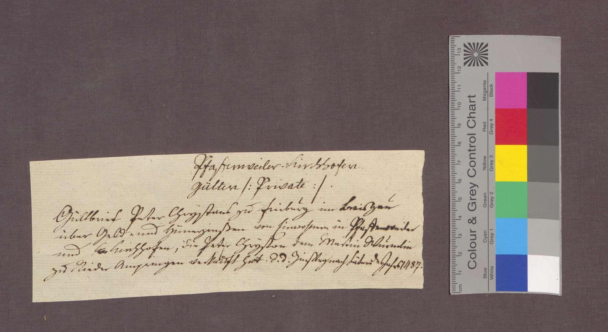 Peter Crystan zu Freiburg verkauft an Martin Würmlin zu Niederambringen Gülten zu Pfaffenweiler und Kirchhofen., Bild 3