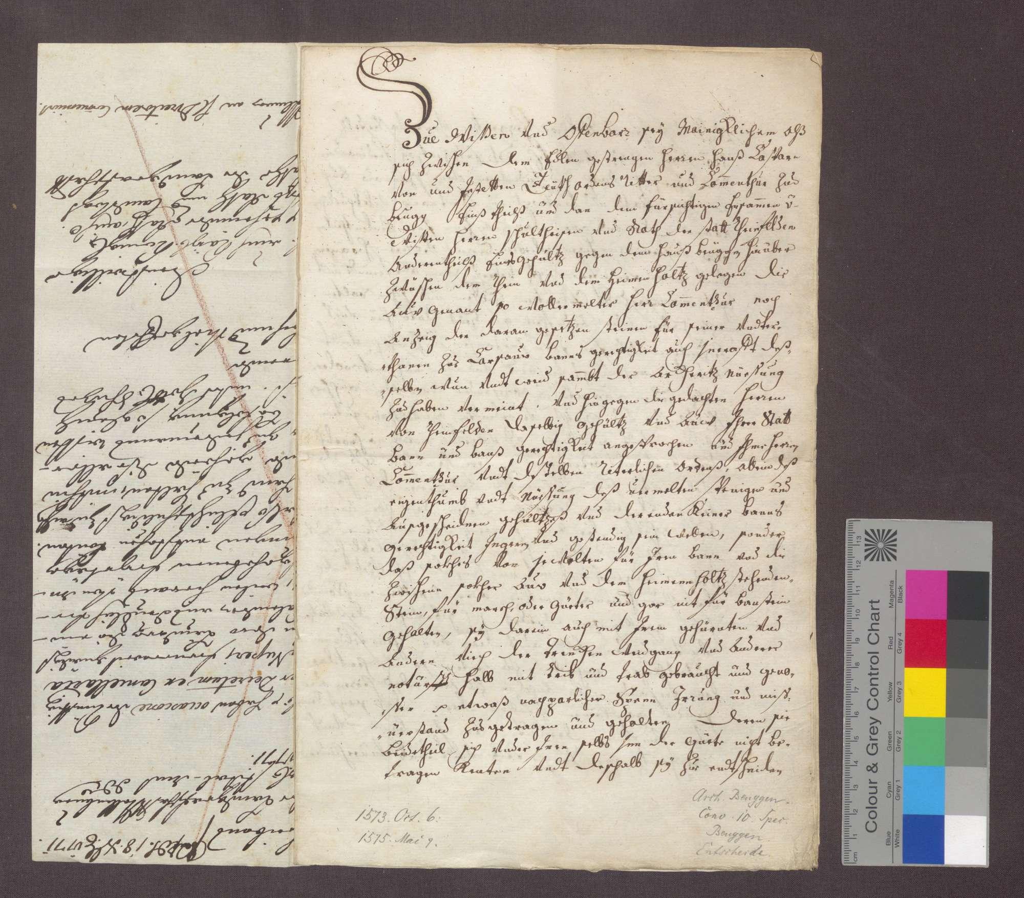 Nachtrag zur Urkunde vom 6. Oktober 1573, mit der der Komtur Hans Kaspar von und zu Jestetten zu Beuggen und Schultheiß und Rat der Stadt Rheinfelden bekennen, dass der Vertragsbrief vom 6. Oktober 1573 nur deswegen von Ludwig von Schönau, nicht besiegelt werden konnte, weil dieser kurz nach Abschluss des Vertrags getötet und ihm mit seinen Kleidern und Kleinodien auch sein Siegel geraubt wurde; der Vertrag soll aber gleichwohl gültig sein., Bild 1