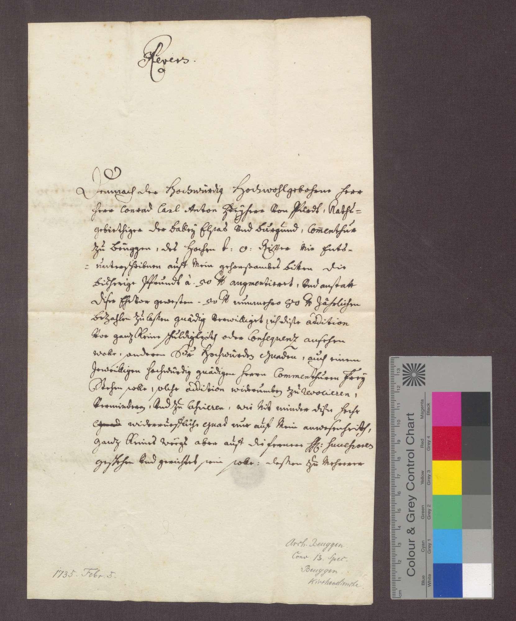 Der Pfarrvikars Philipp Heinisch reversiert gegenüber dem Komtur Karl Anton von Pfirdt zu Beuggen wegen der ihm widerruflich bewilligten Besoldungsaufbesserung seiner Pfründe von 50 auf 80 Pfund., Bild 1