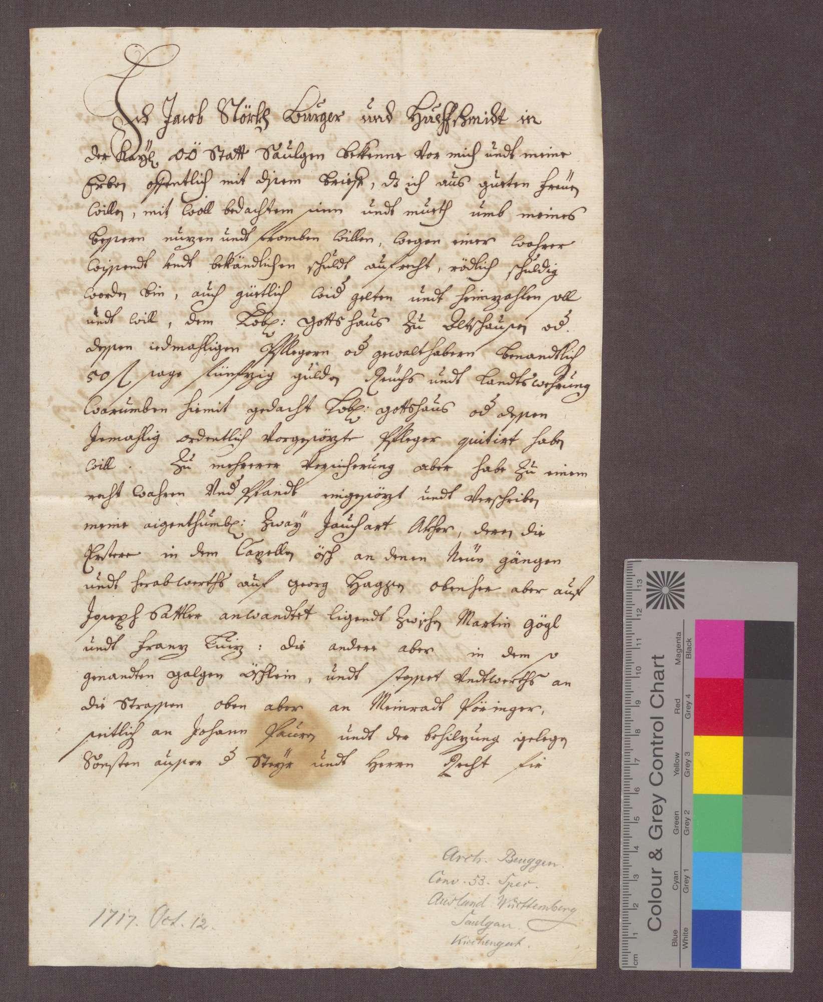Jakob Störck, Hufschmied zu Saulgau, verschreibt sich gegenüber dem Gotteshaus zu Altshausen wegen 50 Gulden Kapital zu 5 Prozent Zins und setzt 2 Juchart Äcker zu Unterpfand., Bild 1