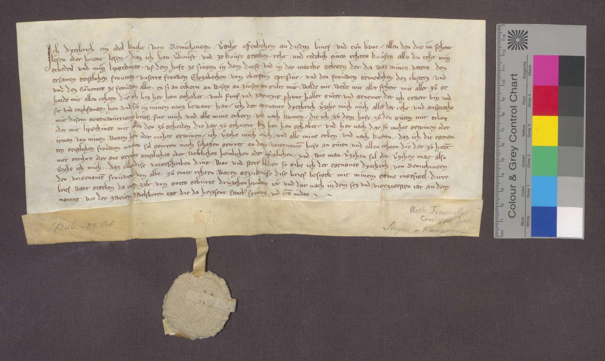 Dietrich von Remchingen, Edelknecht, verkauft an Äbtissin Elisabeth von Eberstein und das Kloster Frauenalb sein Erbteil und Leibgeding auf dem Hof zu Singen um 25 Pfund Heller., Bild 1