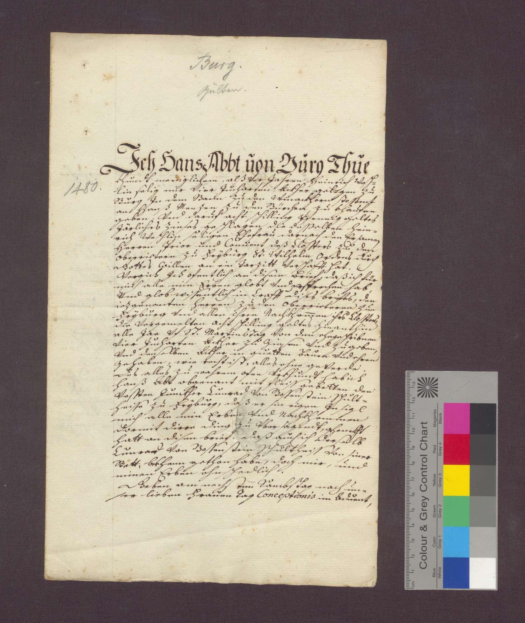 Hans Abt von Burg verspricht die Gült von 8 Schilling Pfennigen, ruhend auf 4 Juchert Äckern zu Burg, die er dem Heinrich Weschlin schuldig war und die dessen Frau nach dessen Tod dem Kloster Oberried zu Freiburg zu einer Jahrzeit übertragen hat, künftig dem genannten Kloster zu zahlen., Bild 1