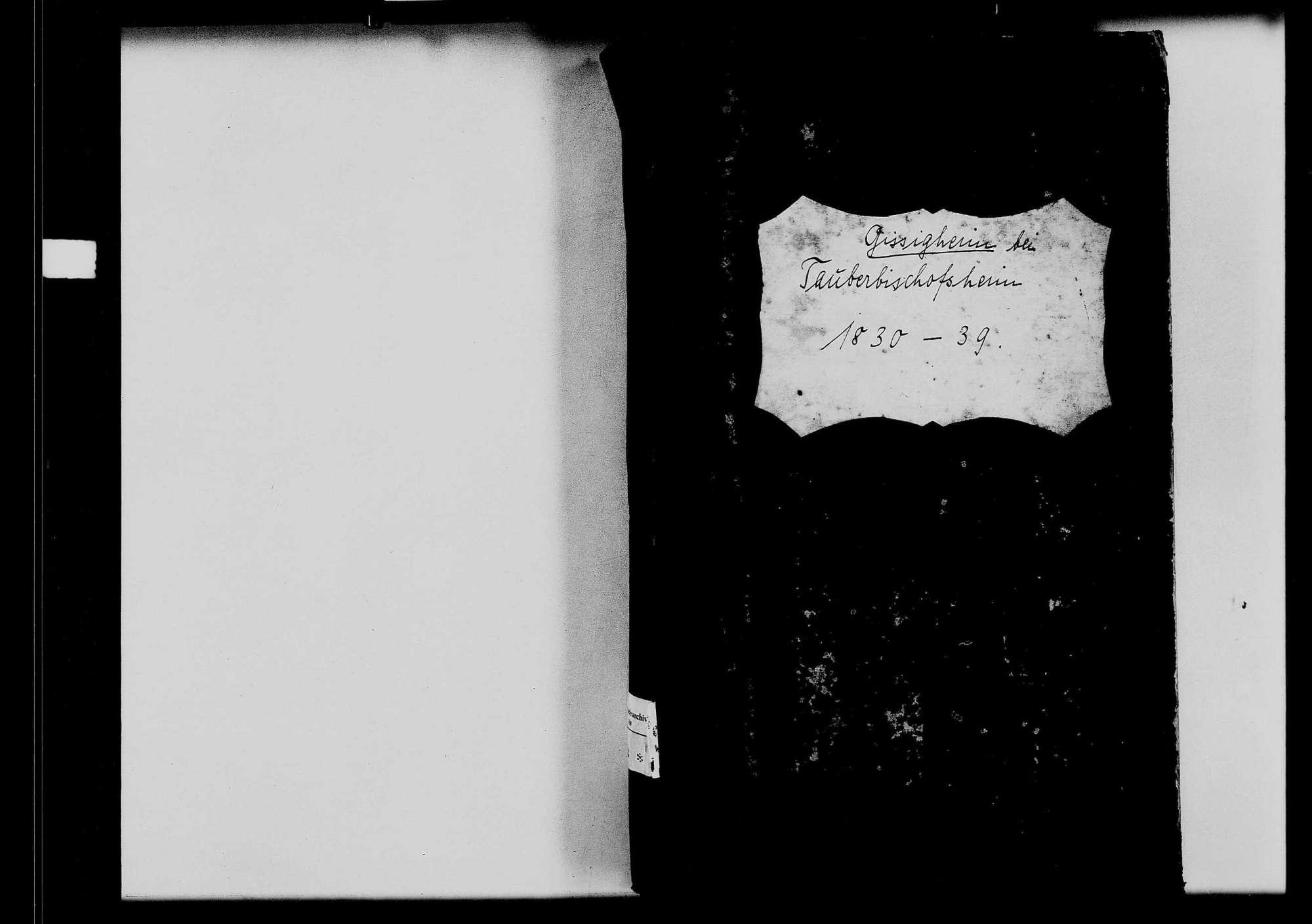 Gissigheim, katholische und israelitische Gemeinde: Standesbuch 1830-1839, Bild 1