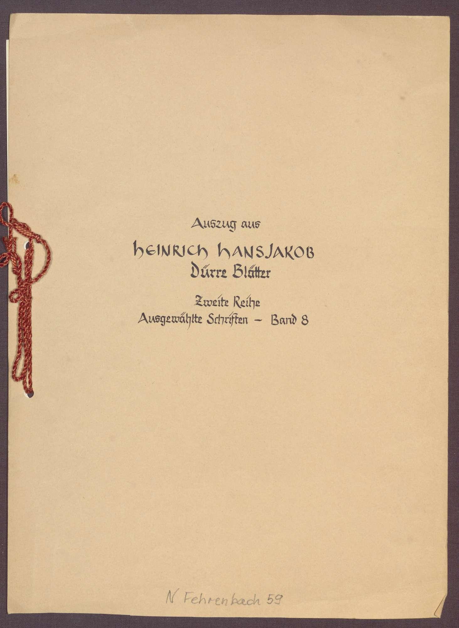 Heinrich Hansjakob, Dürre Blätter (Auszug), Bild 1