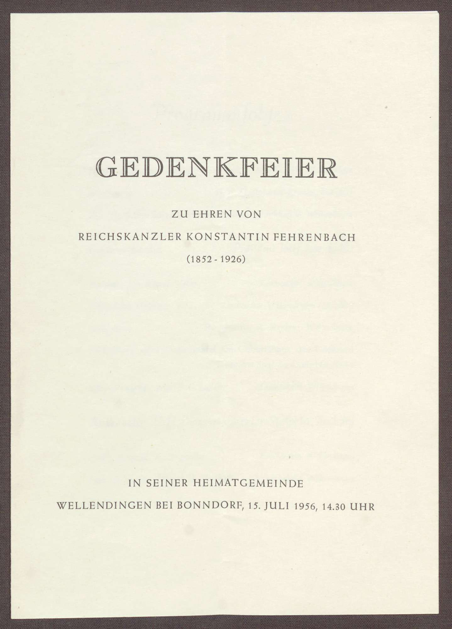 Programm zur Gedenkfeier für Constantin Fehrenbach von dessen Heimatgemeinde Wellendingen bei Bonndorf, Bild 1