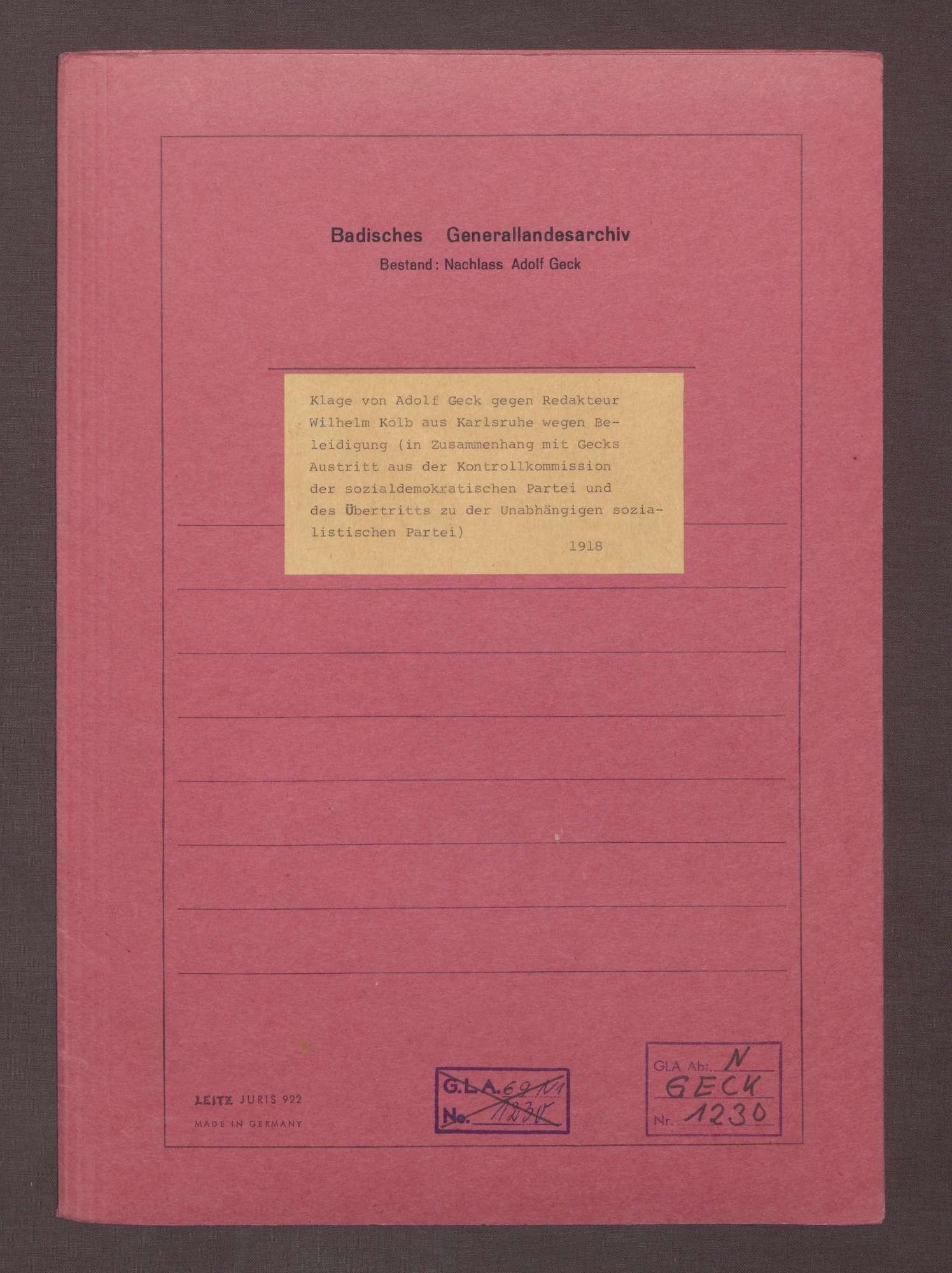 Klage von Adolf Geck gegen Wilhelm Kolb: Beleidigung im Zusammenhang mit Gecks Austritt aus der Kontrollkommission der Sozialdemokratischen Partei und seines Übertritts zur Unabhängigen Sozialdemokratischen Partei, Bild 1